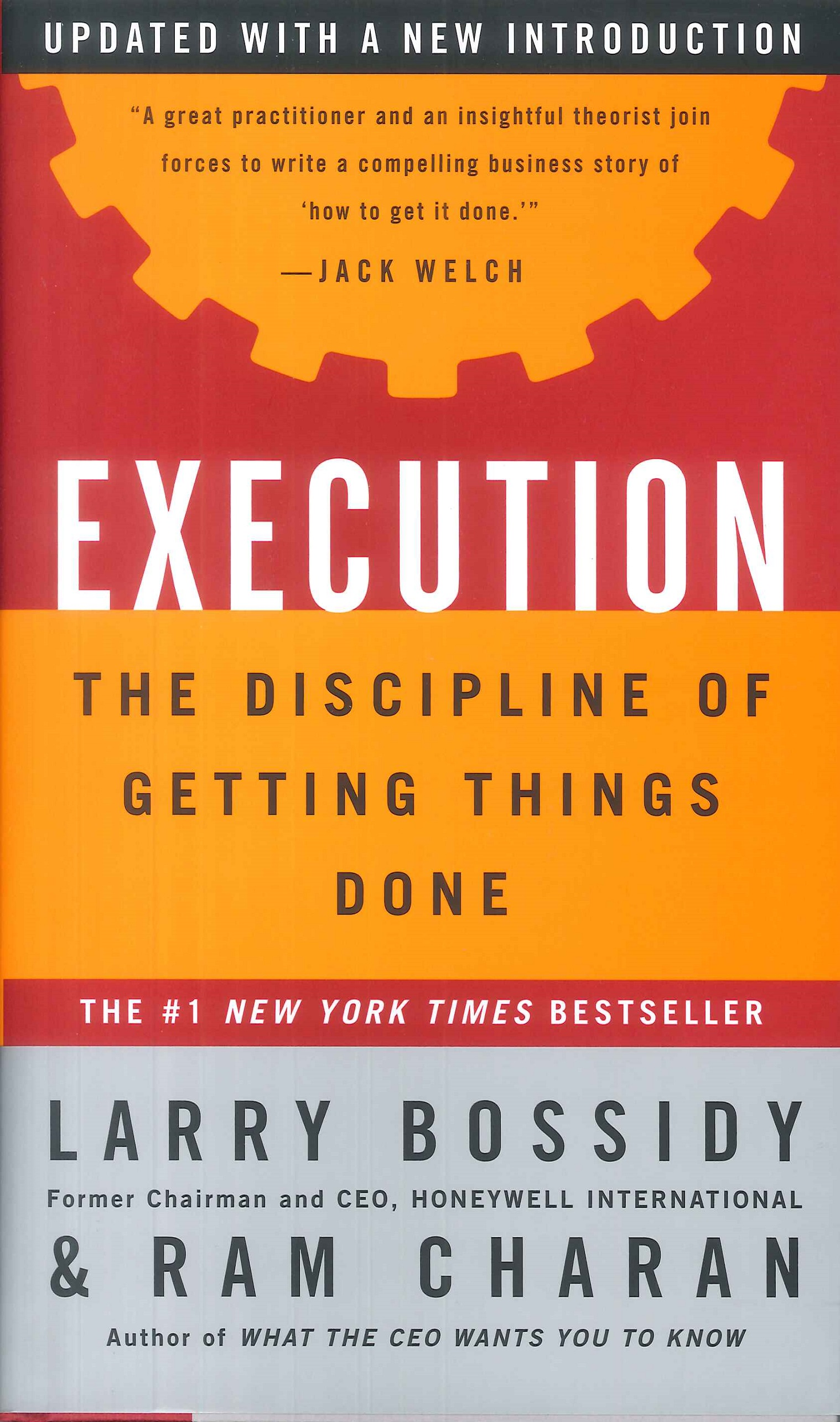 Execution:the discipline of getting things done