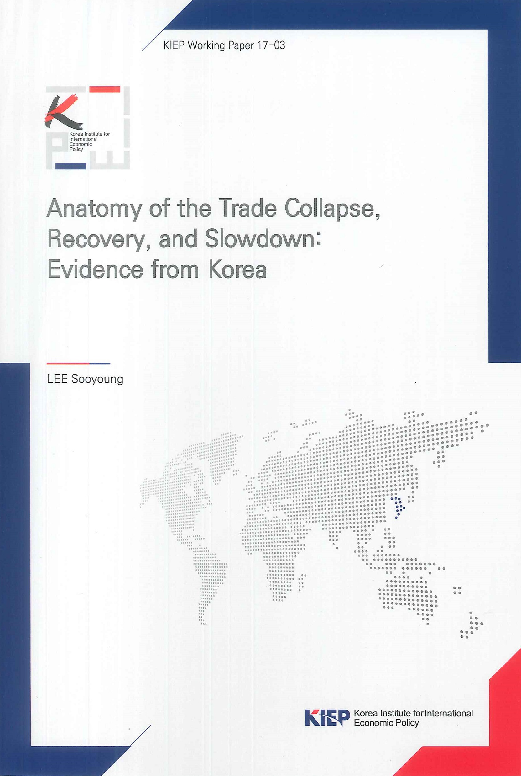 Anatomy of the trade collapse, recovery, and slowdown:evidence from Korea