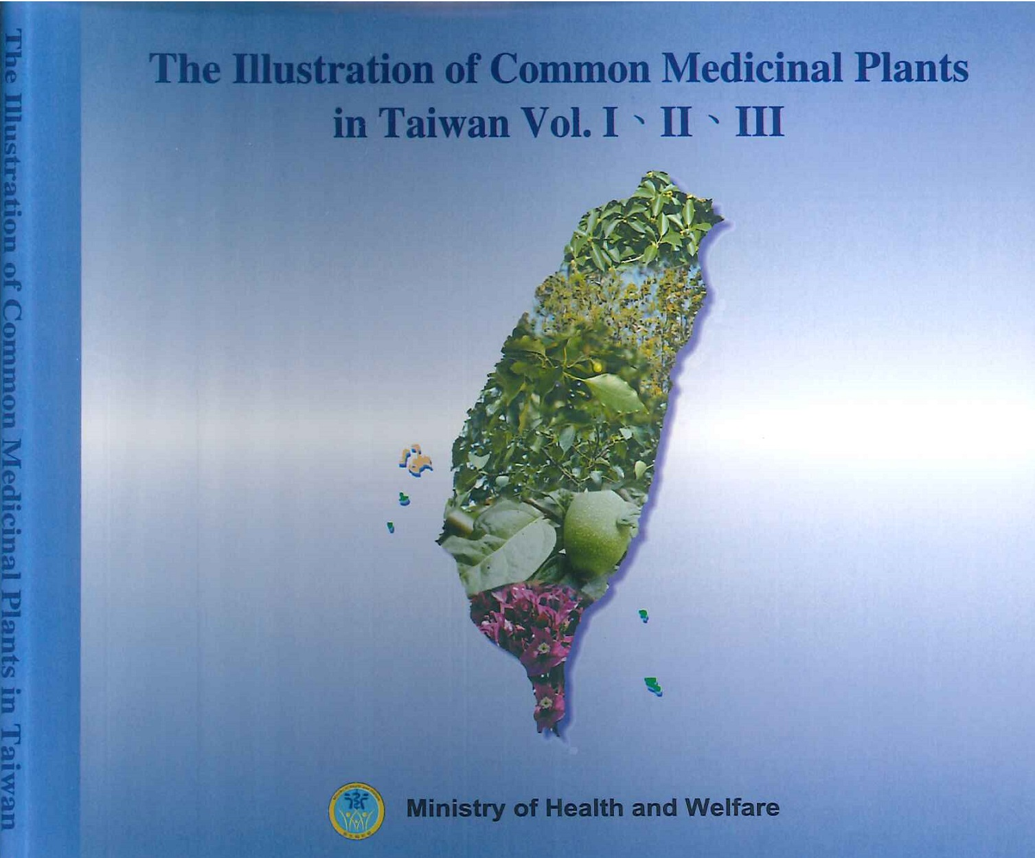 The illustration of common medicinal plants in Taiwan [ebook]