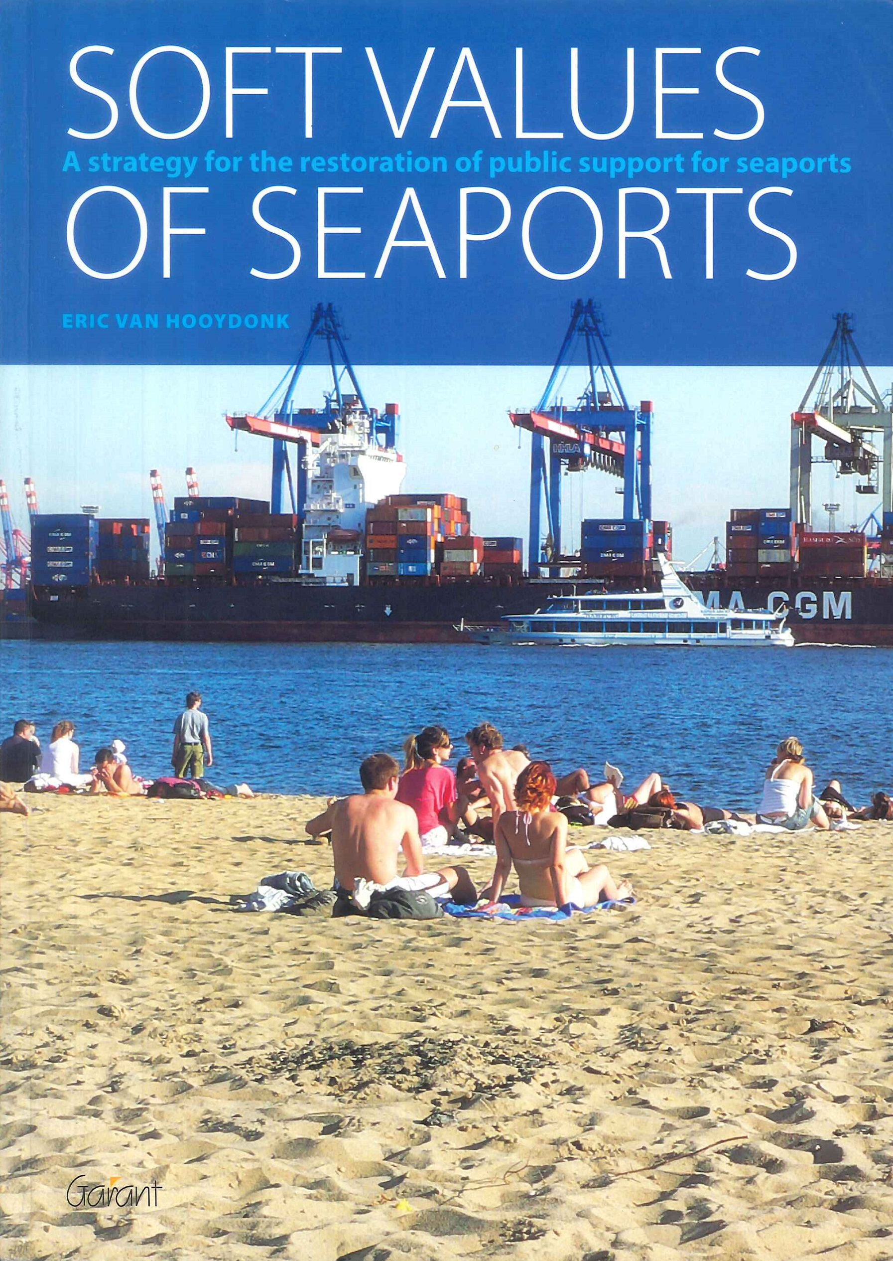 Soft values of seaports:a strategy for the restoration of public support for seaports