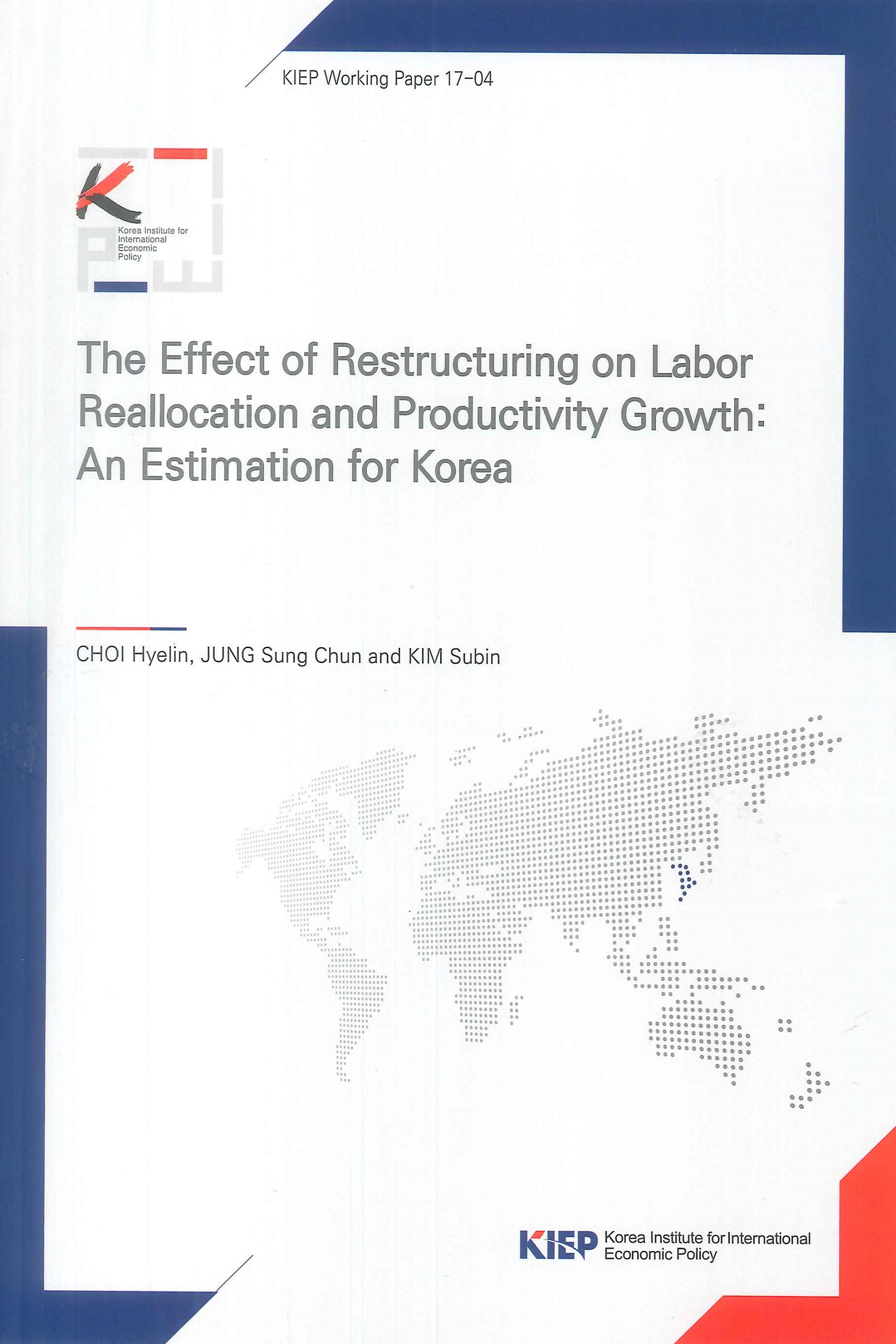 The effect of restructuring on labor reallocation and productivity growth:an estimation for Korea