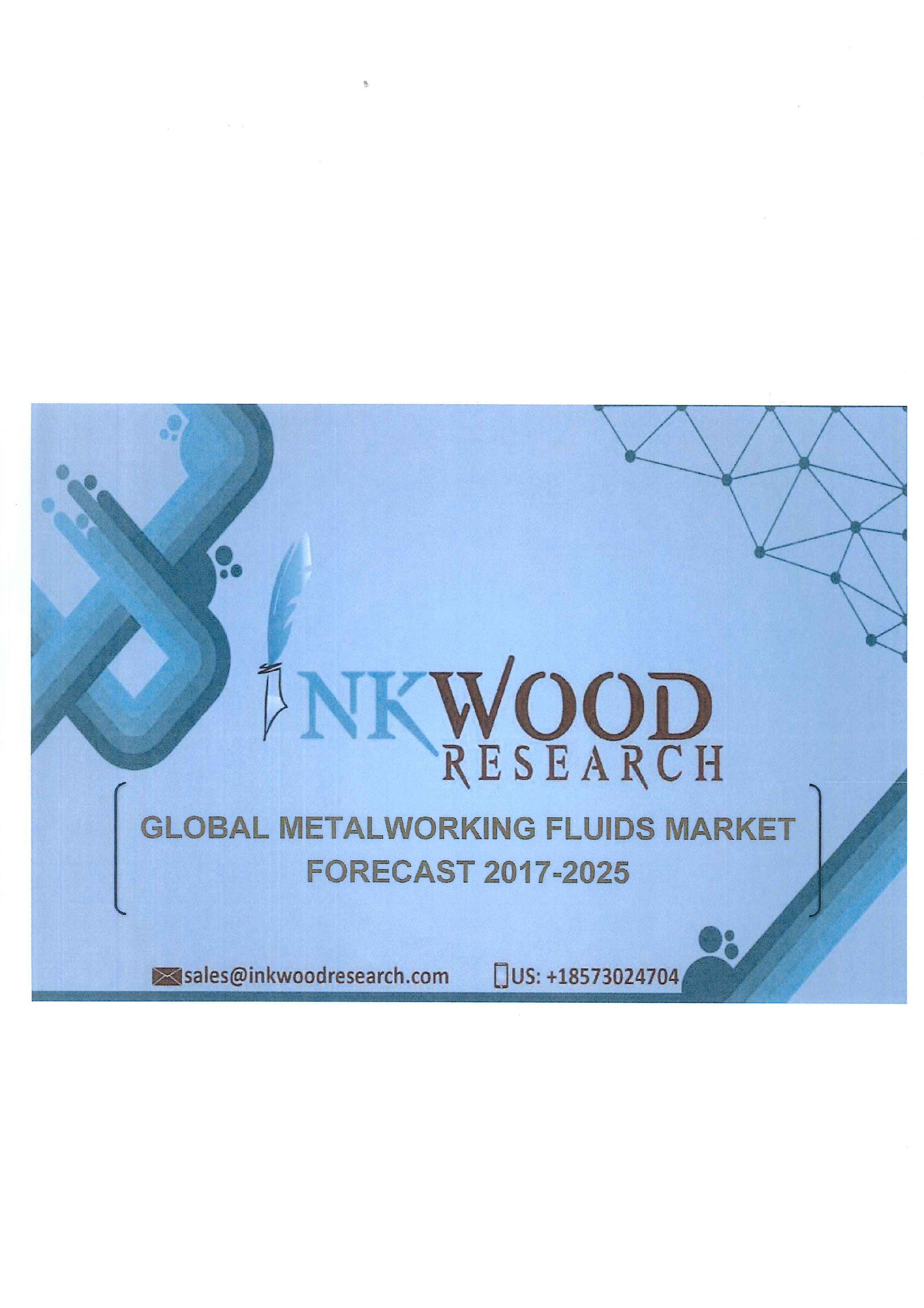 Global metalworking fluids market forecast 2017-2025 [ebook]