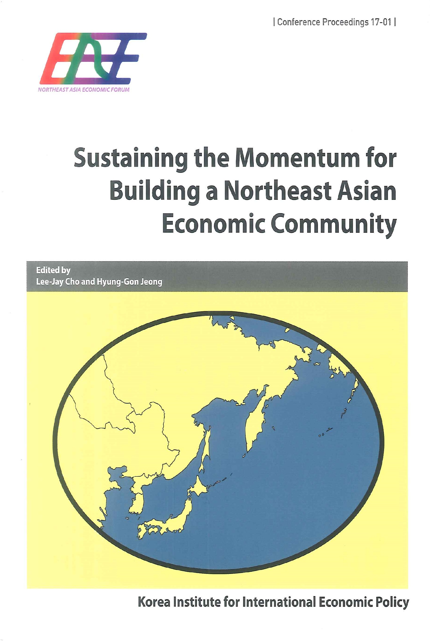 Sustaining the momentum for building a Northeast Asian Economic Community