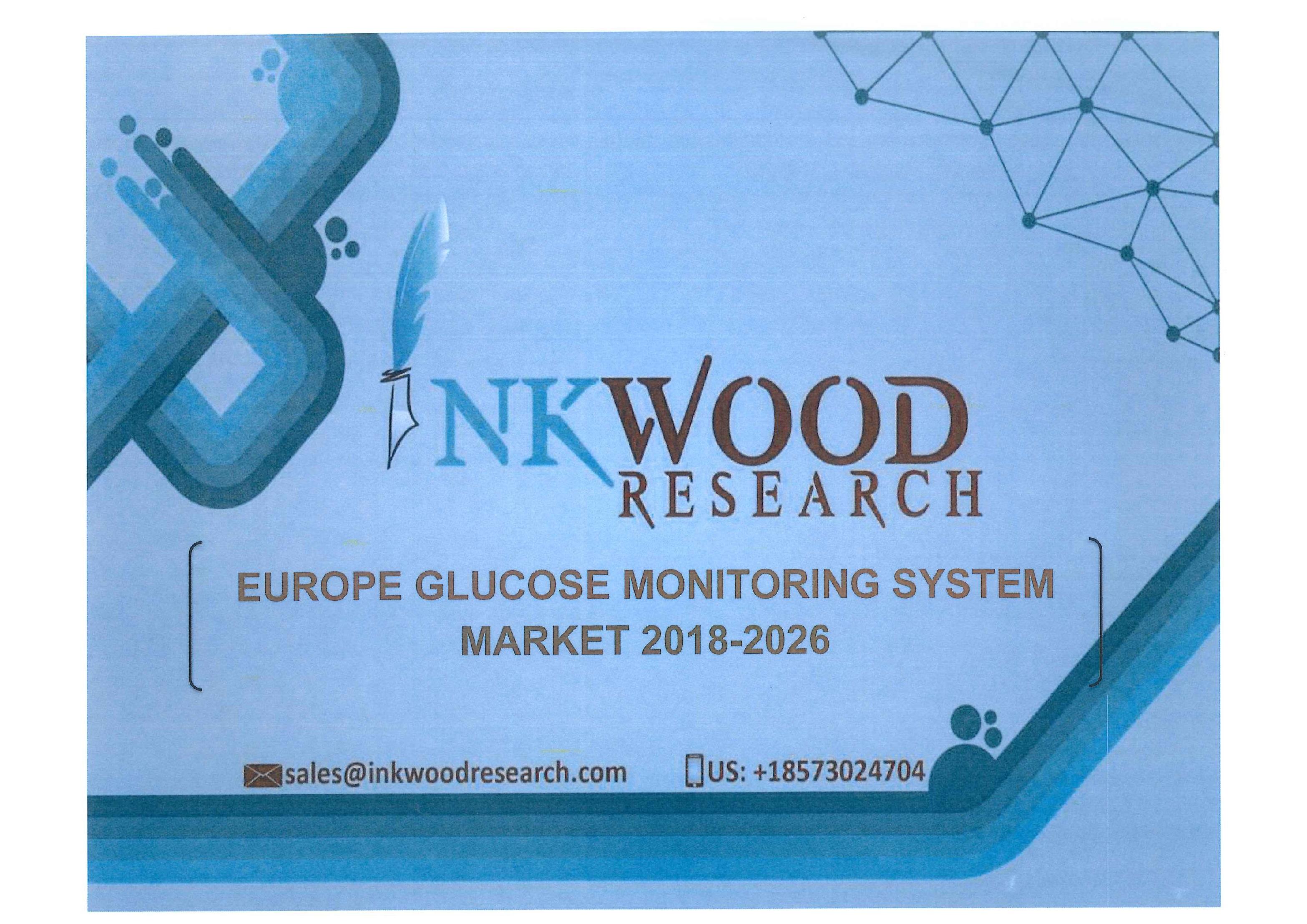 Europe glucose monitoring system market 2018-2026 [e-book]