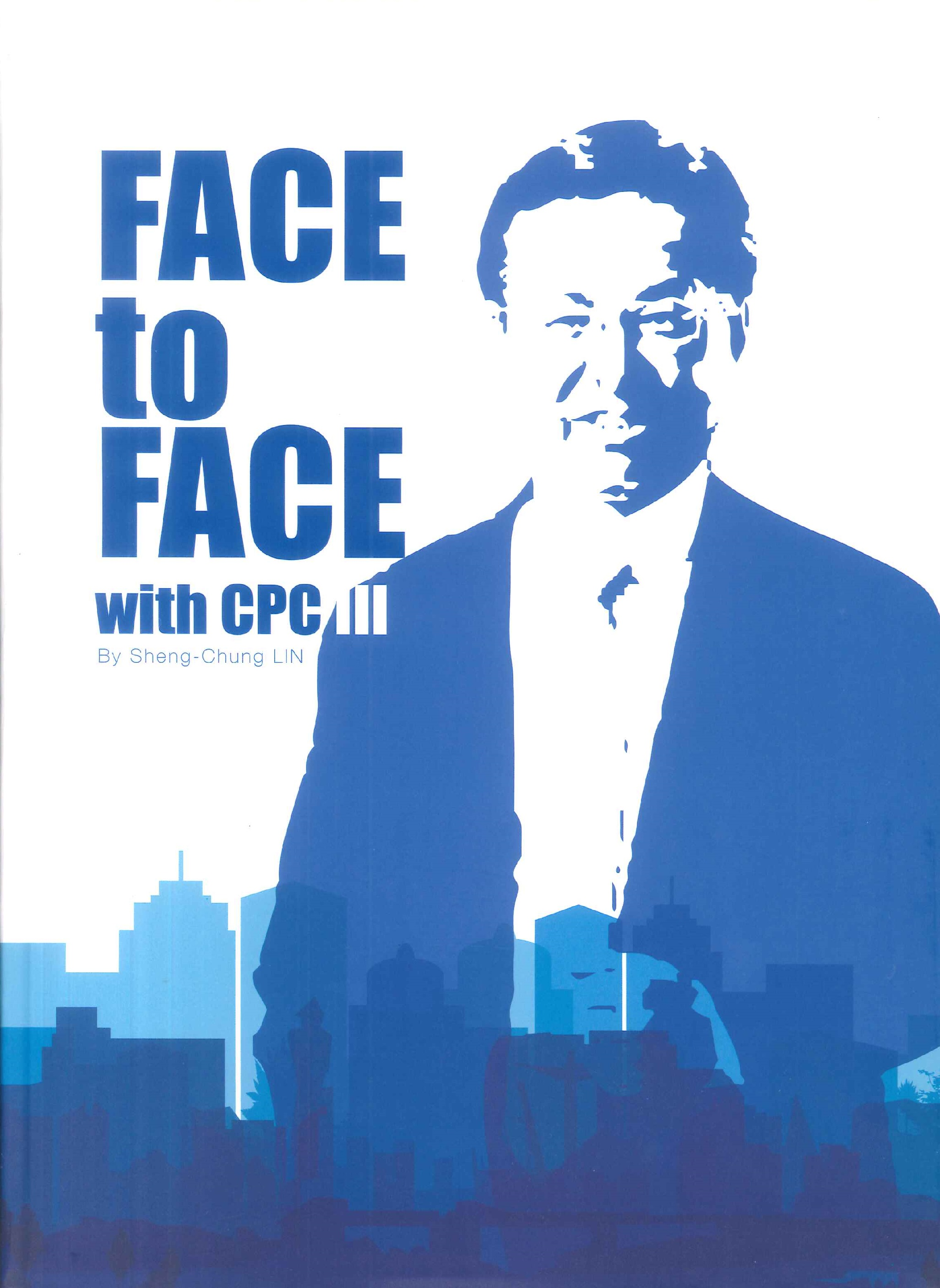 Face to face with CPC Ⅲ