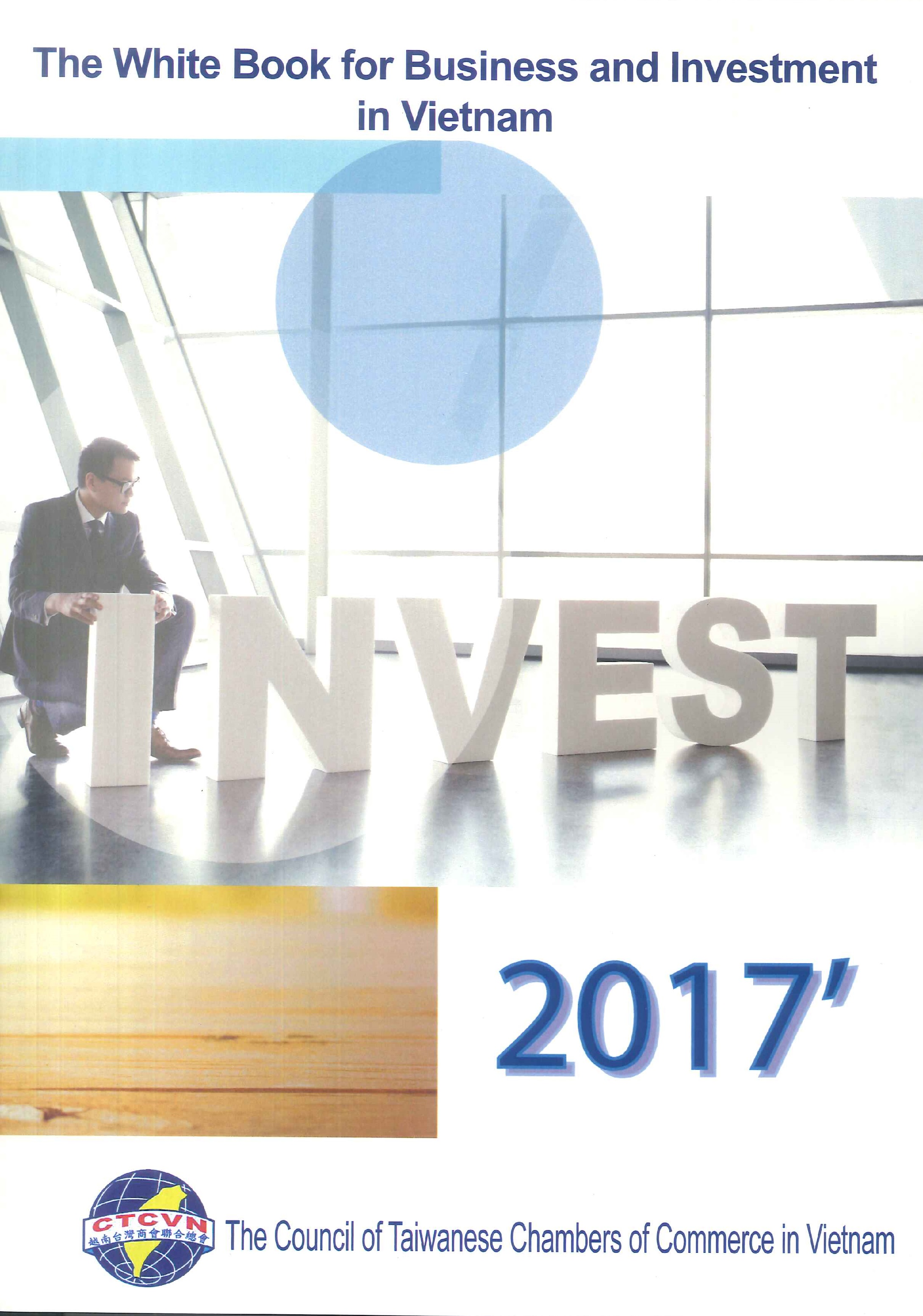 The white book for business and investment in Vietnam.2017