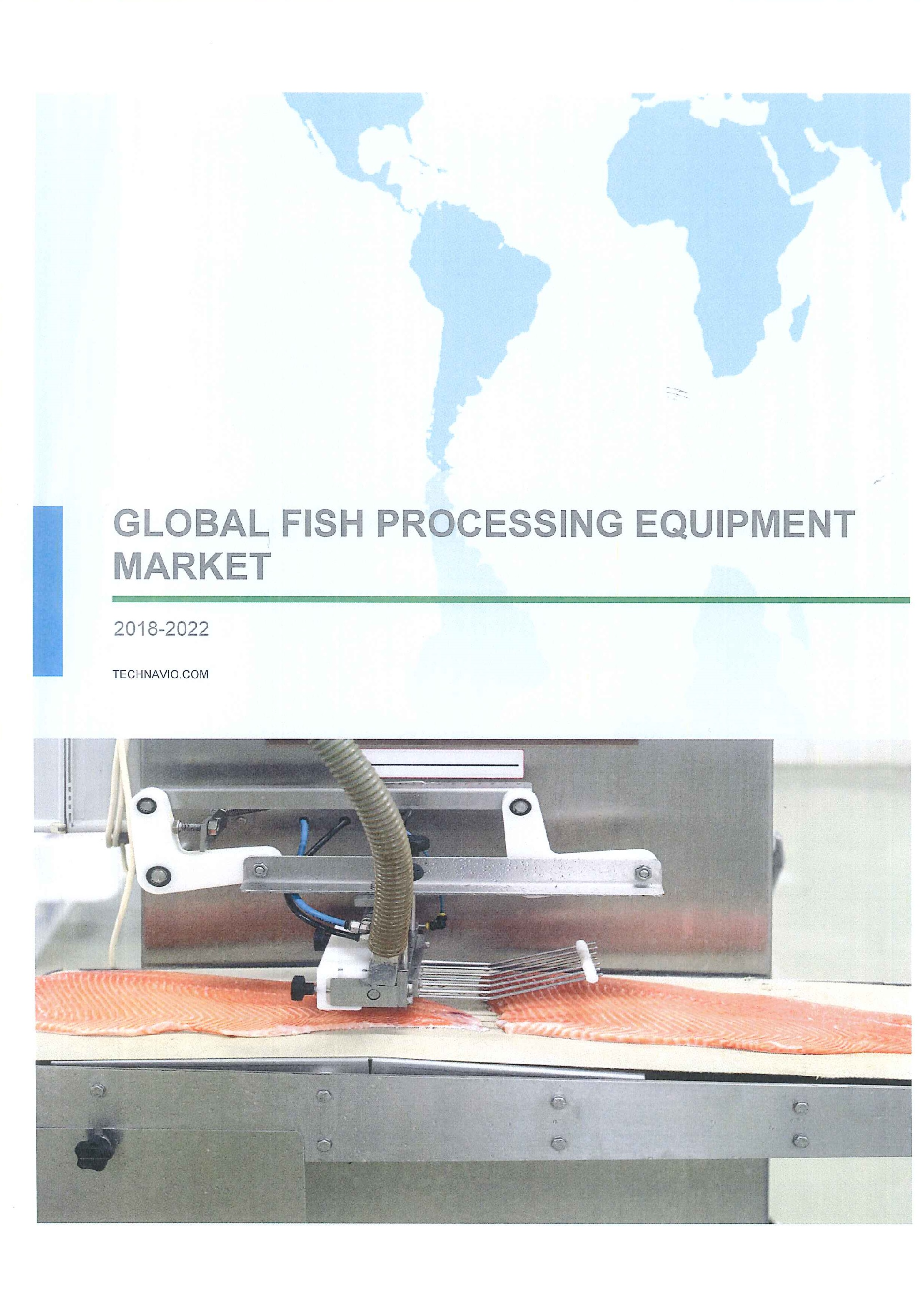 Global fish processing equipment market 2018-2022 [e-book]