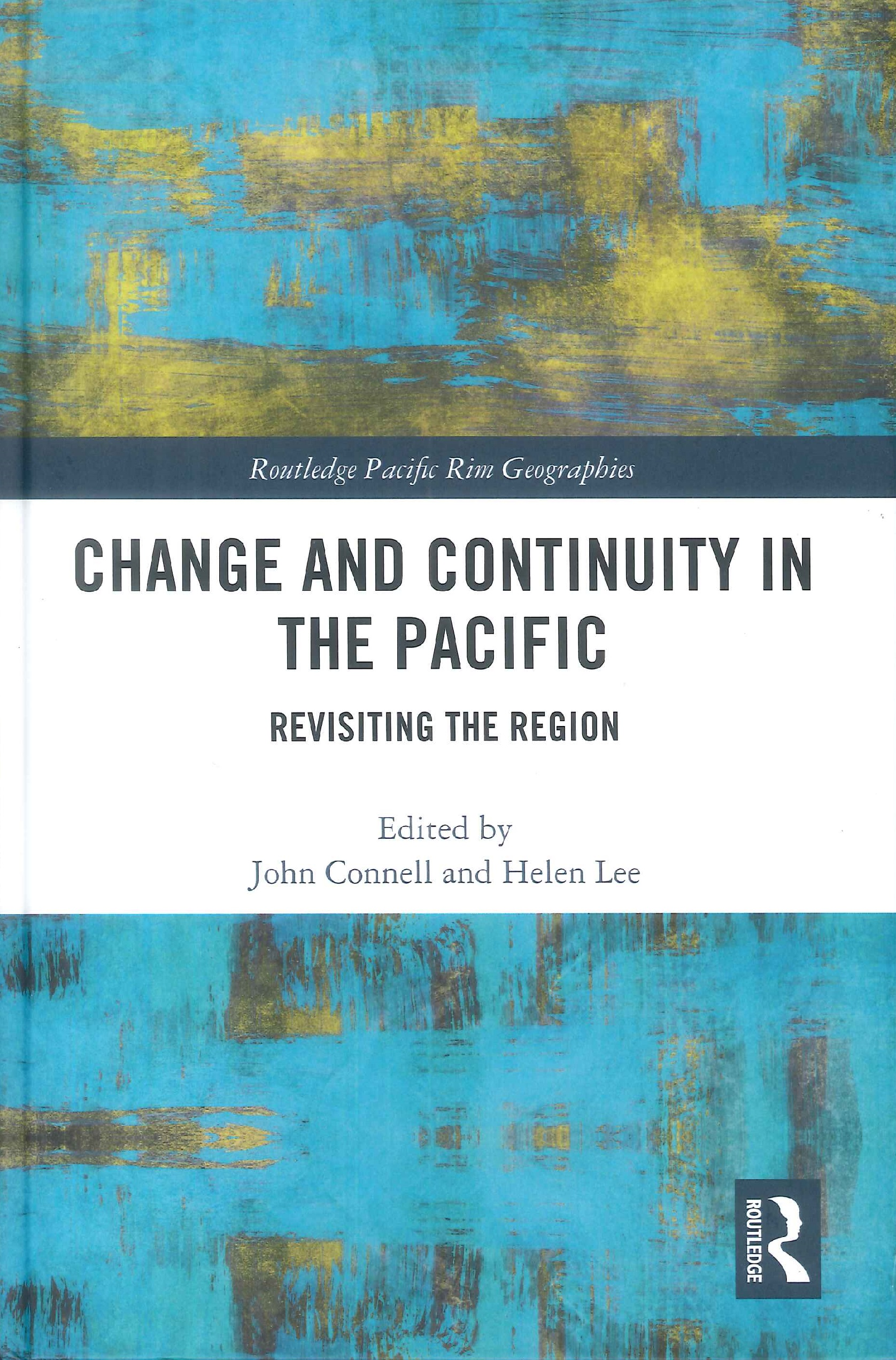 Change and continuity in the Pacific:revisiting the region