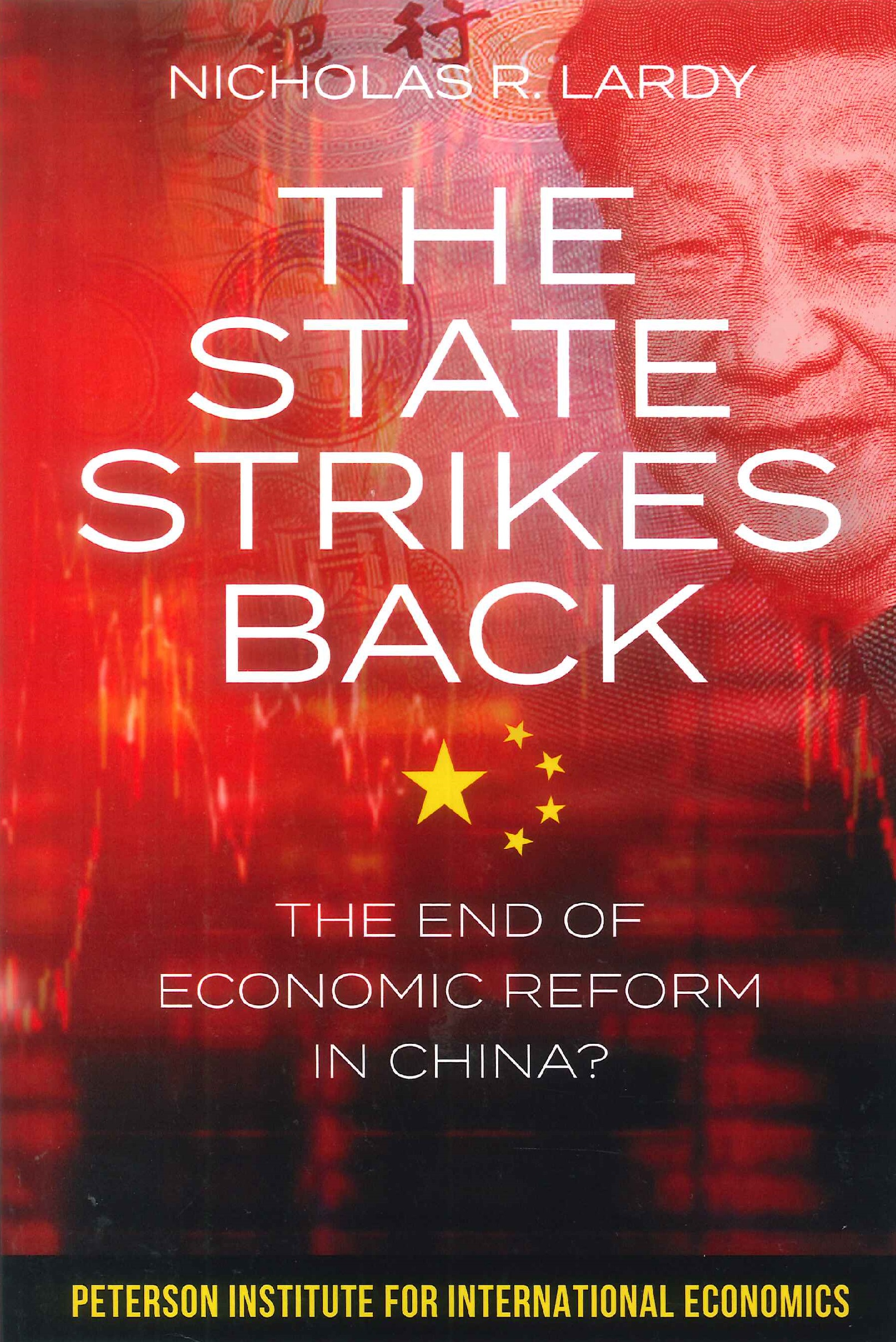 The state strikes back:the end of economic reform in China?