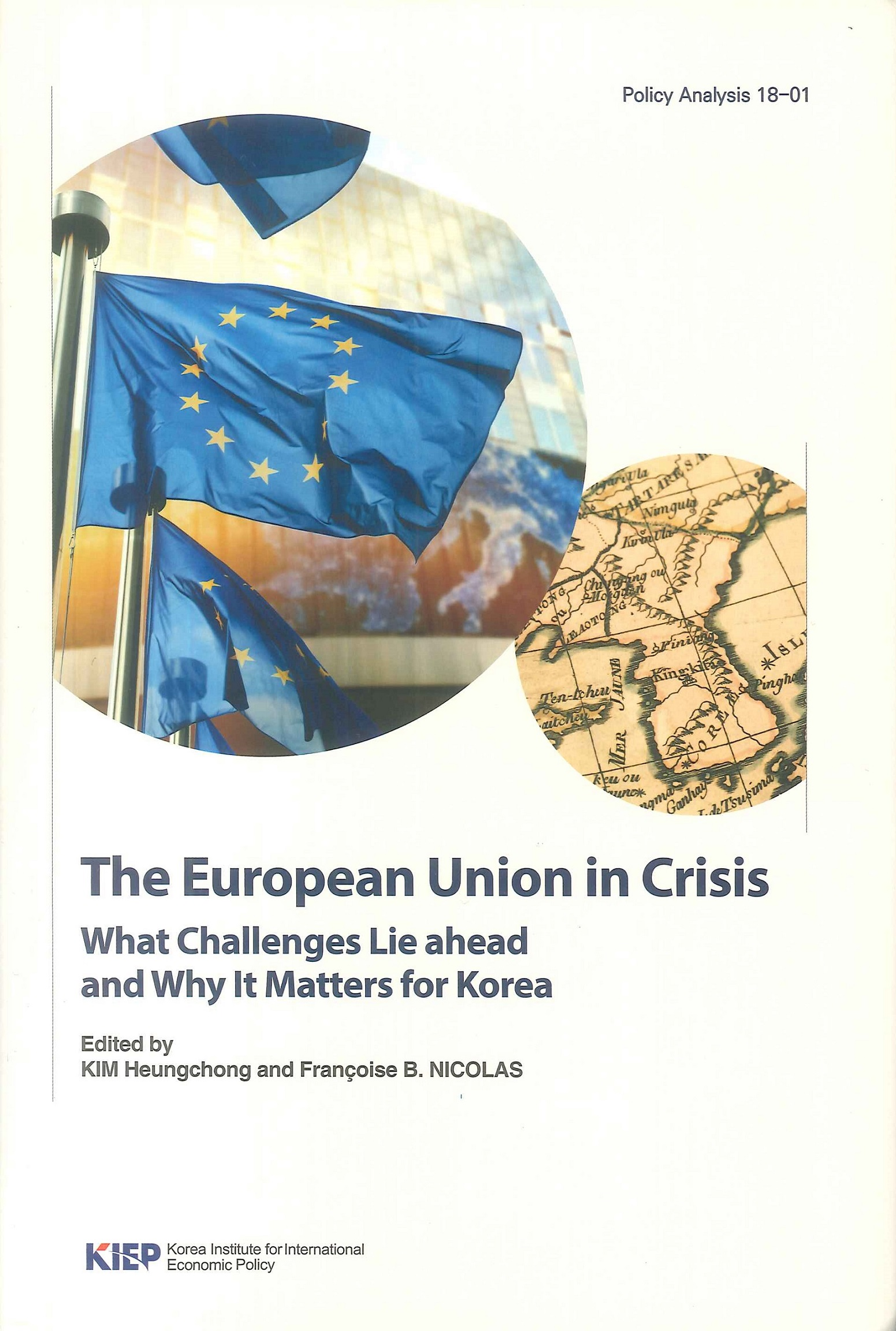 The European Union in crisis:what challenges lie ahead and why it matters for Korea