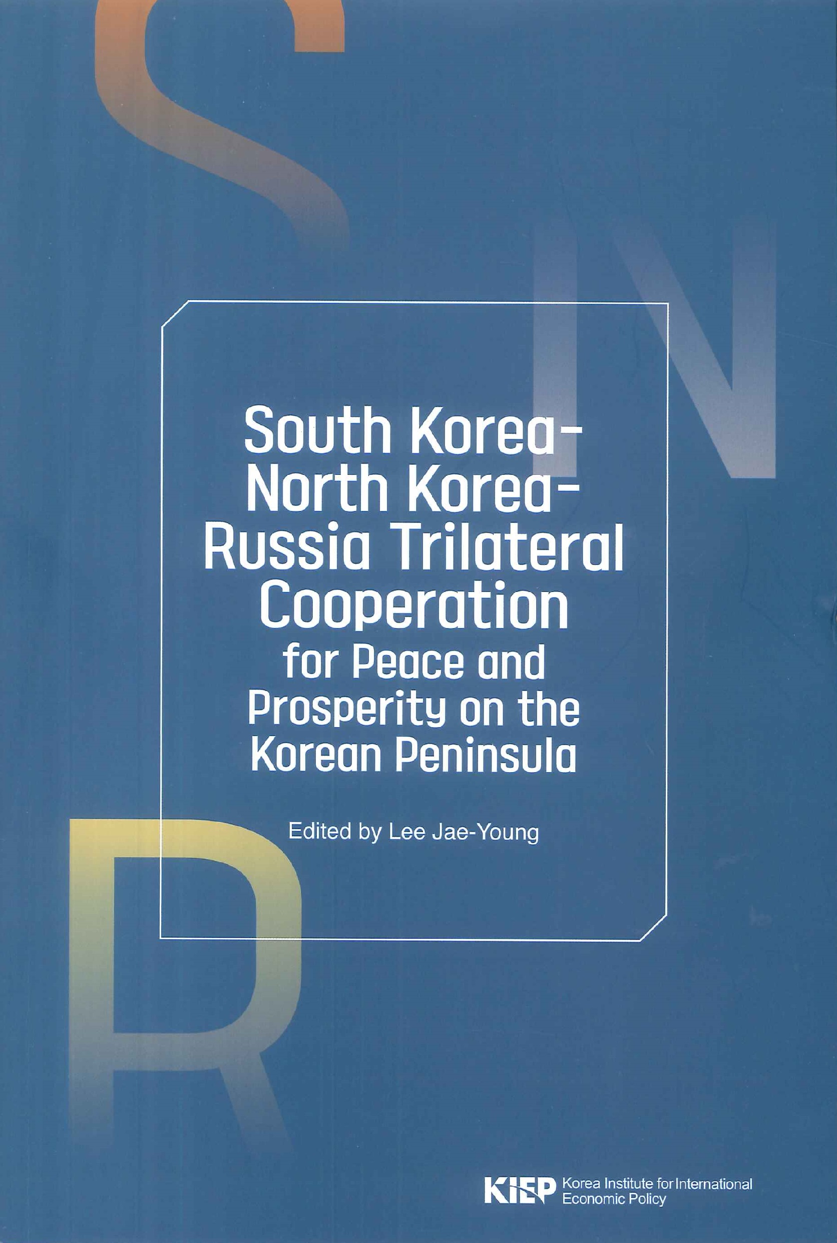 South Korea-North Korea-Russia trilateral cooperation:for peace and prosperity on the Korean Peninsula