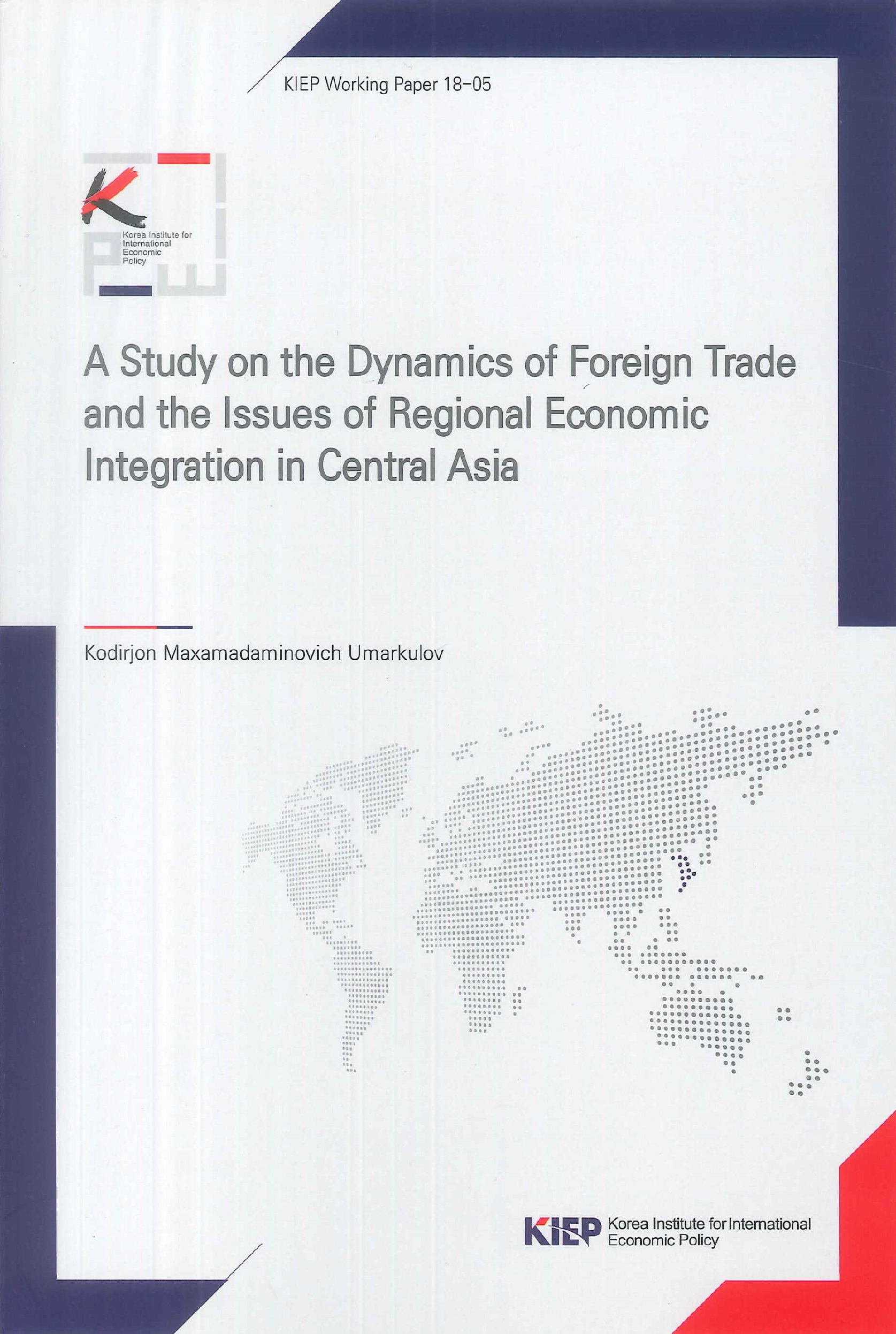 A study on the dynamics of foreign trade and the issues of regional economic integration in Central Asia
