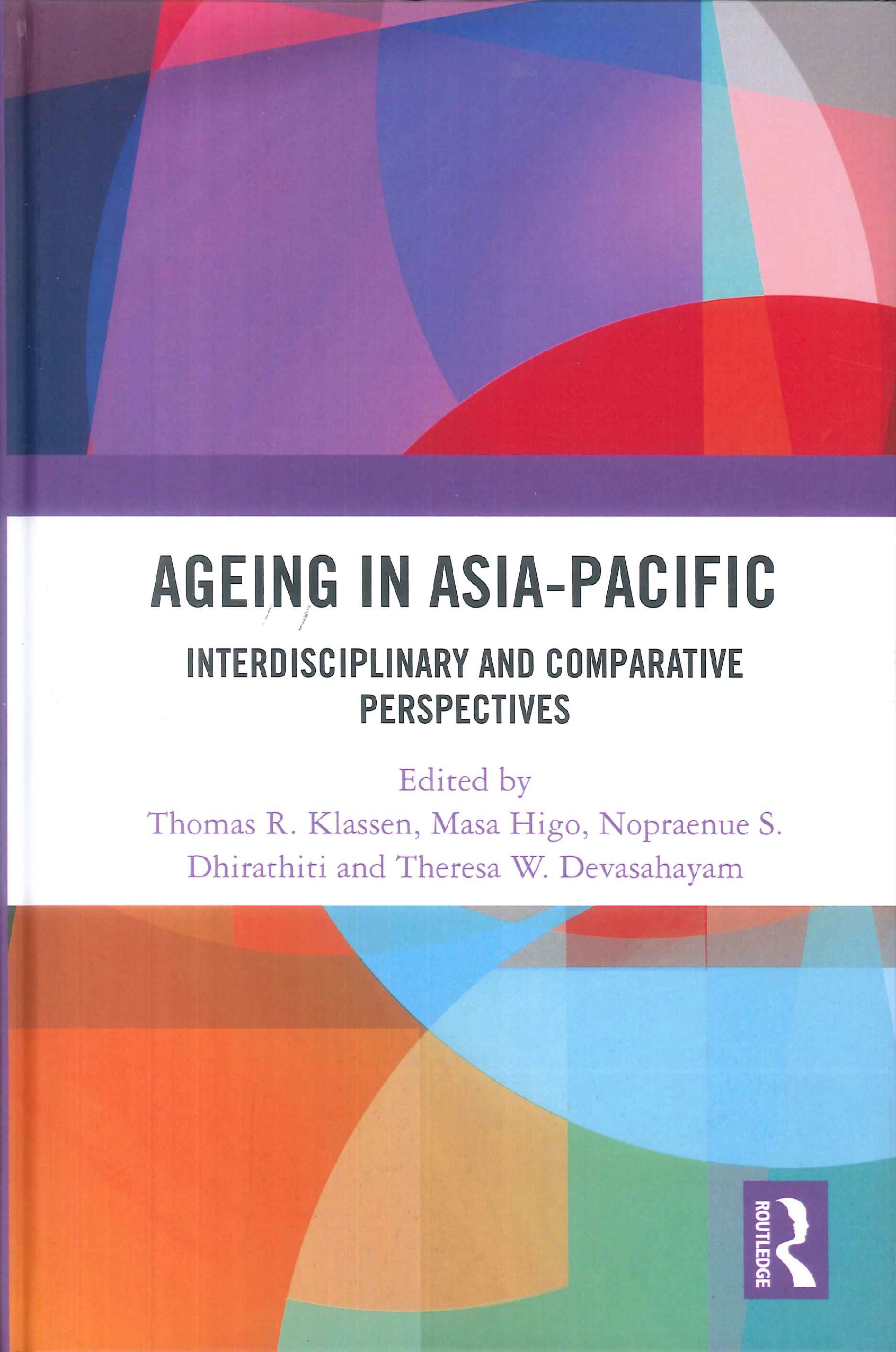 Ageing in Asia-Pacific:interdisciplinary and comparative perspectives