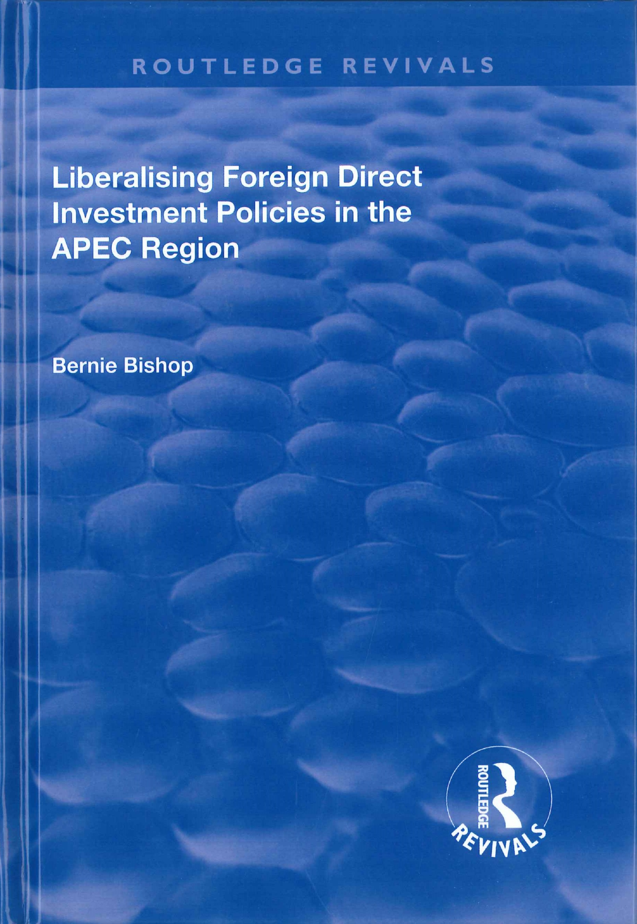 Liberalising foreign direct investment policies in the APEC region