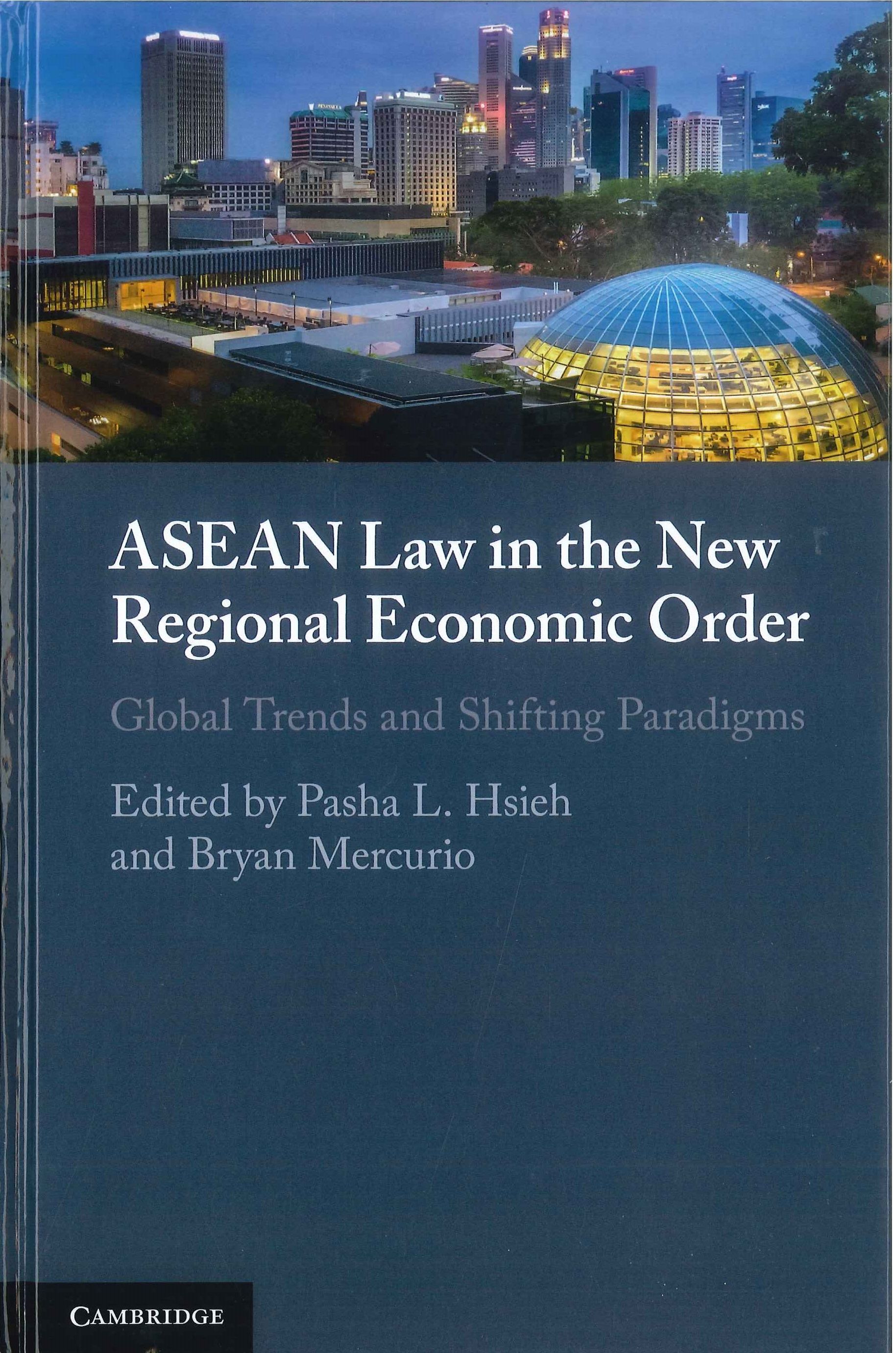 ASEAN law in the new regional economic order:global trends and shifting paradigms