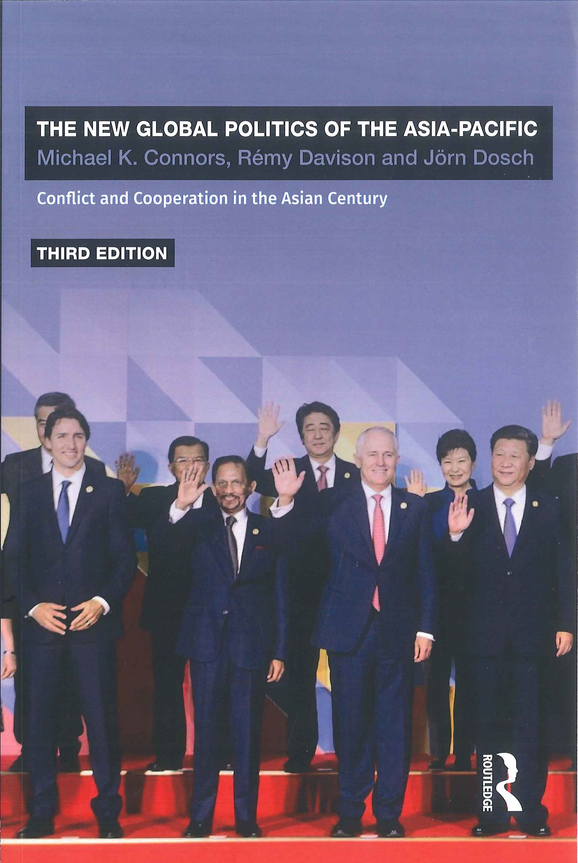 The new global politics of the Asia-Pacific:conflict and co-operation in the Asian century