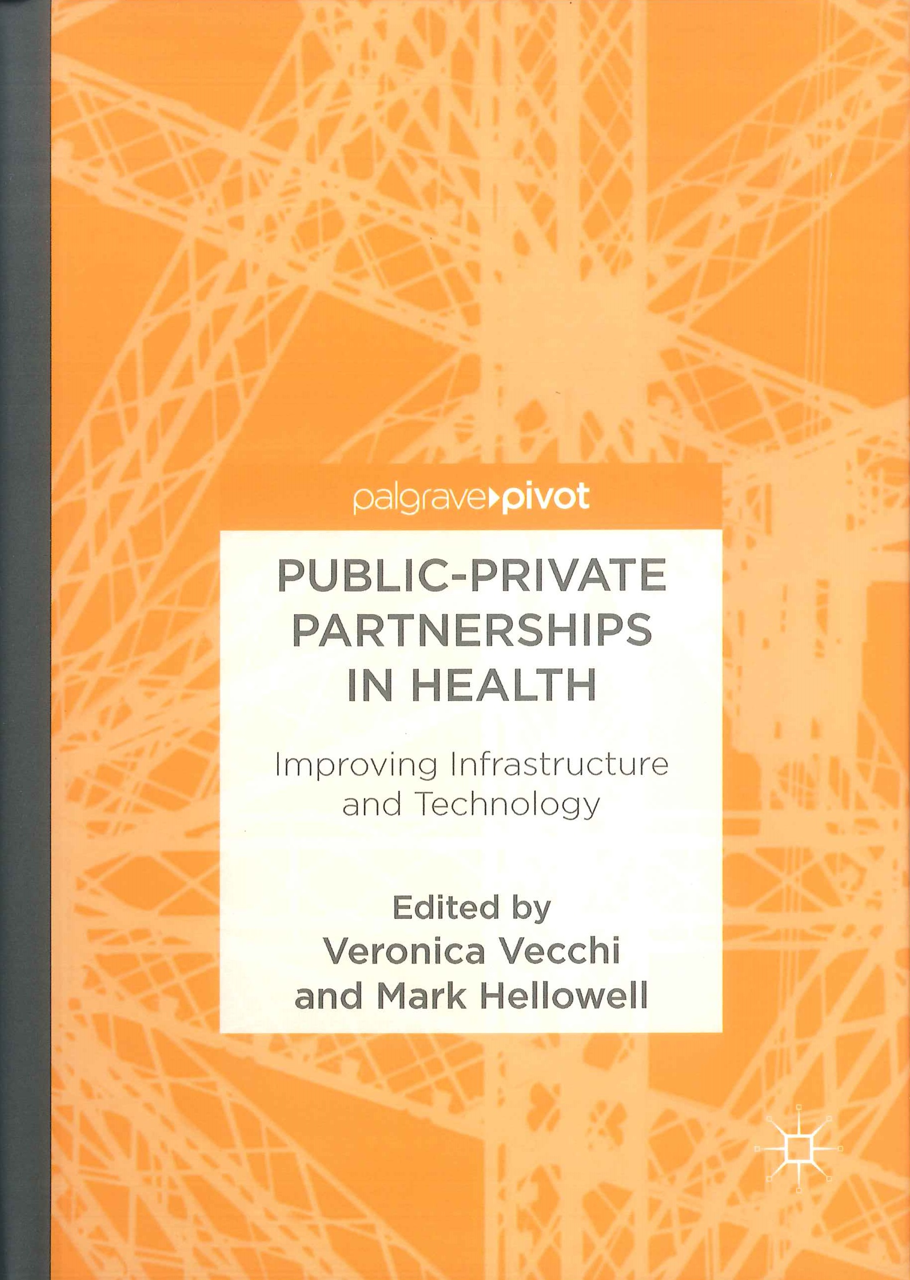 Public-private partnerships in health:improving infrastructure and technology
