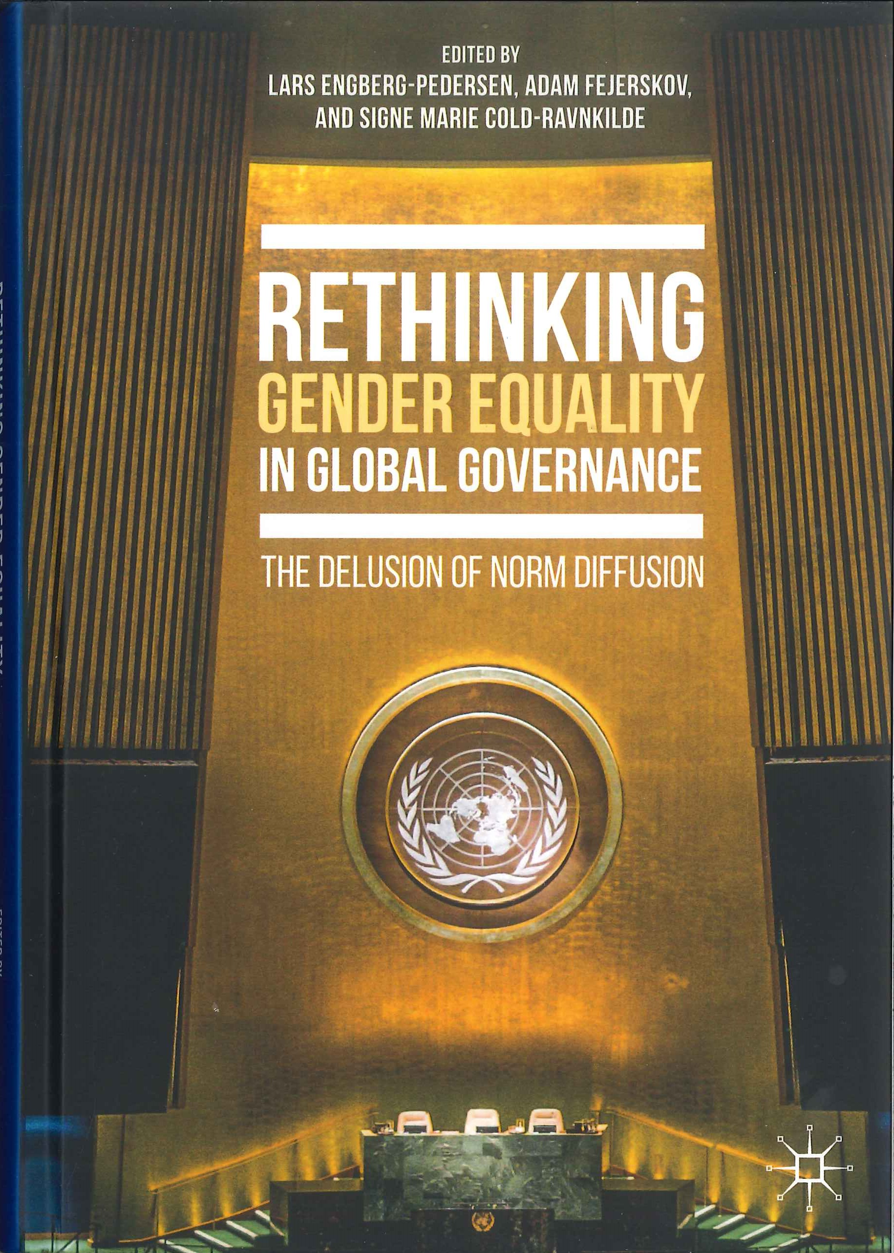 Rethinking gender equality in global governance:the delusion of norm diffusion