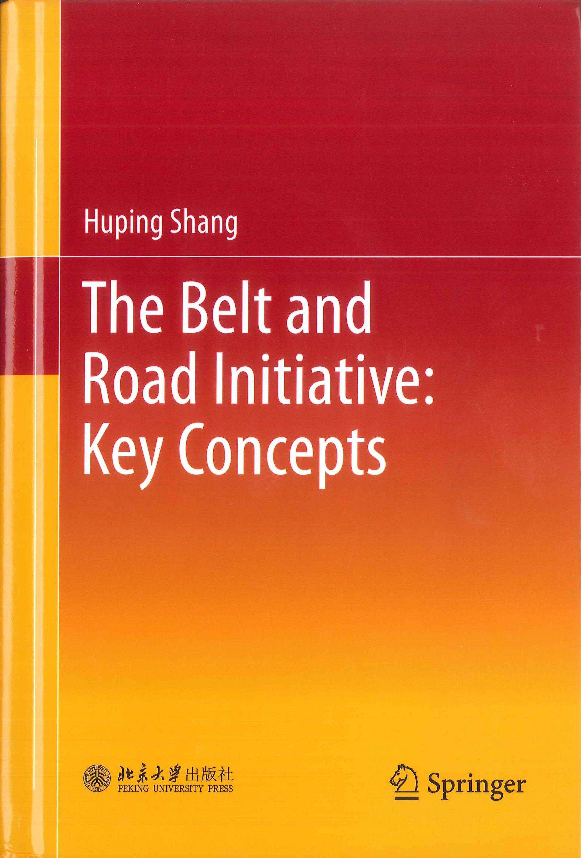The belt and road initiative:key concepts