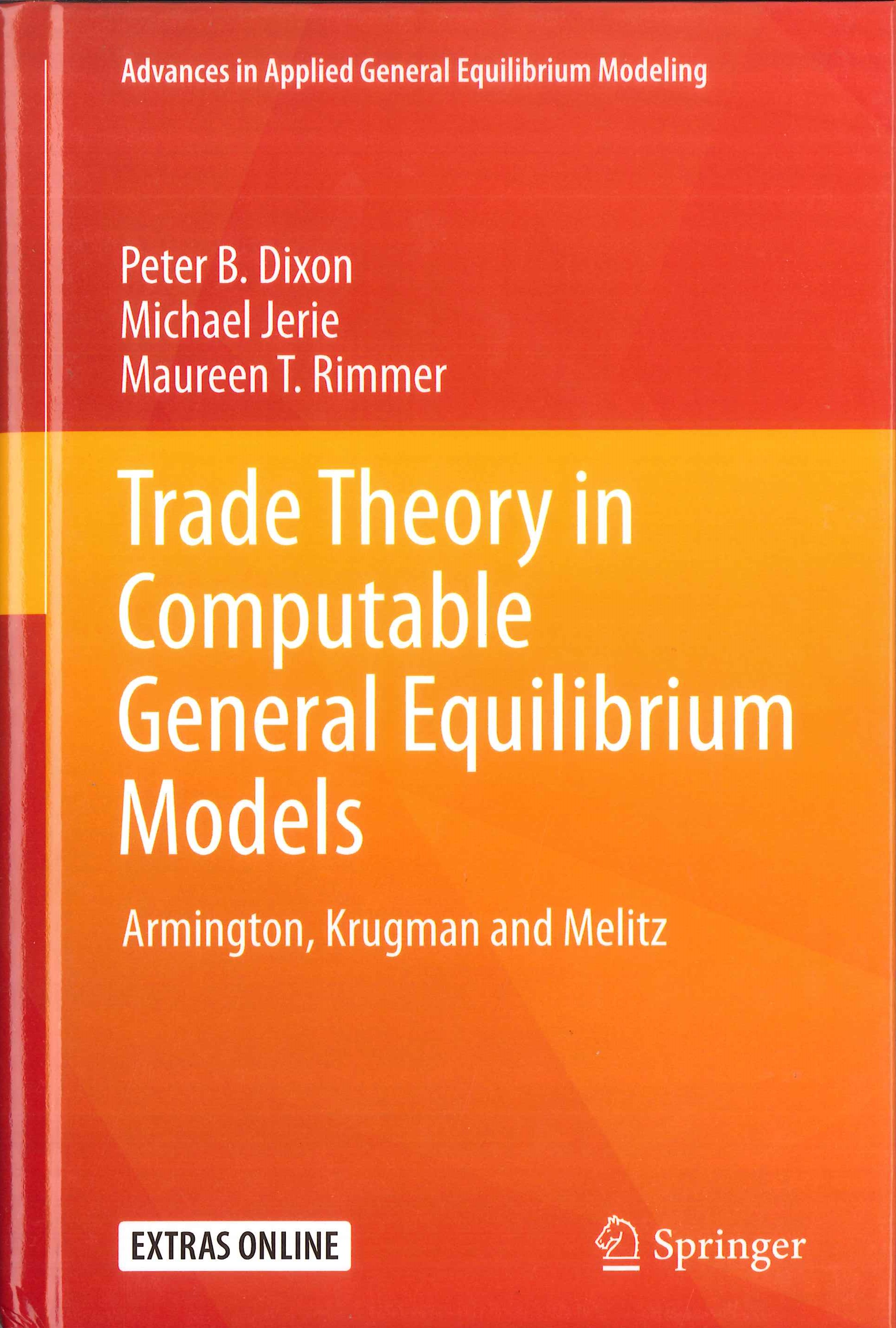 Trade theory in computable general equilibrium models:Armington, Krugman and Melitz