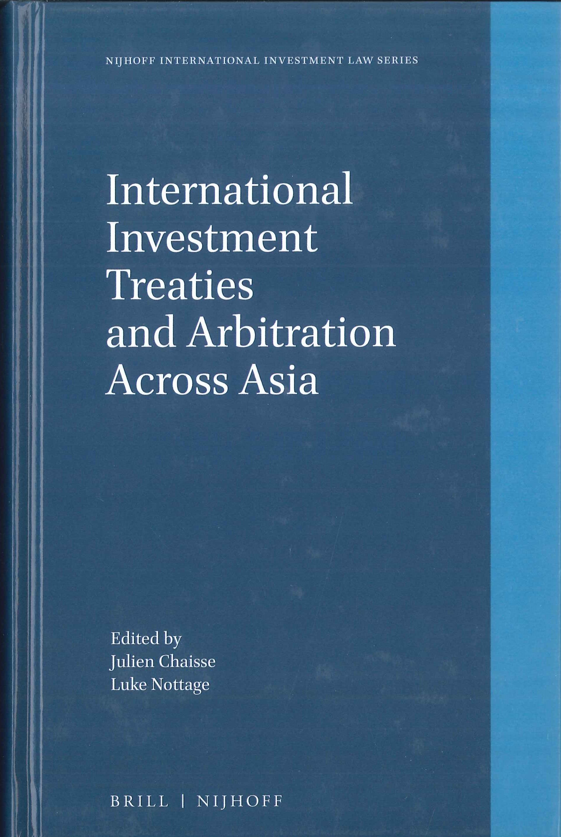 International investment treaties and arbitration across Asia