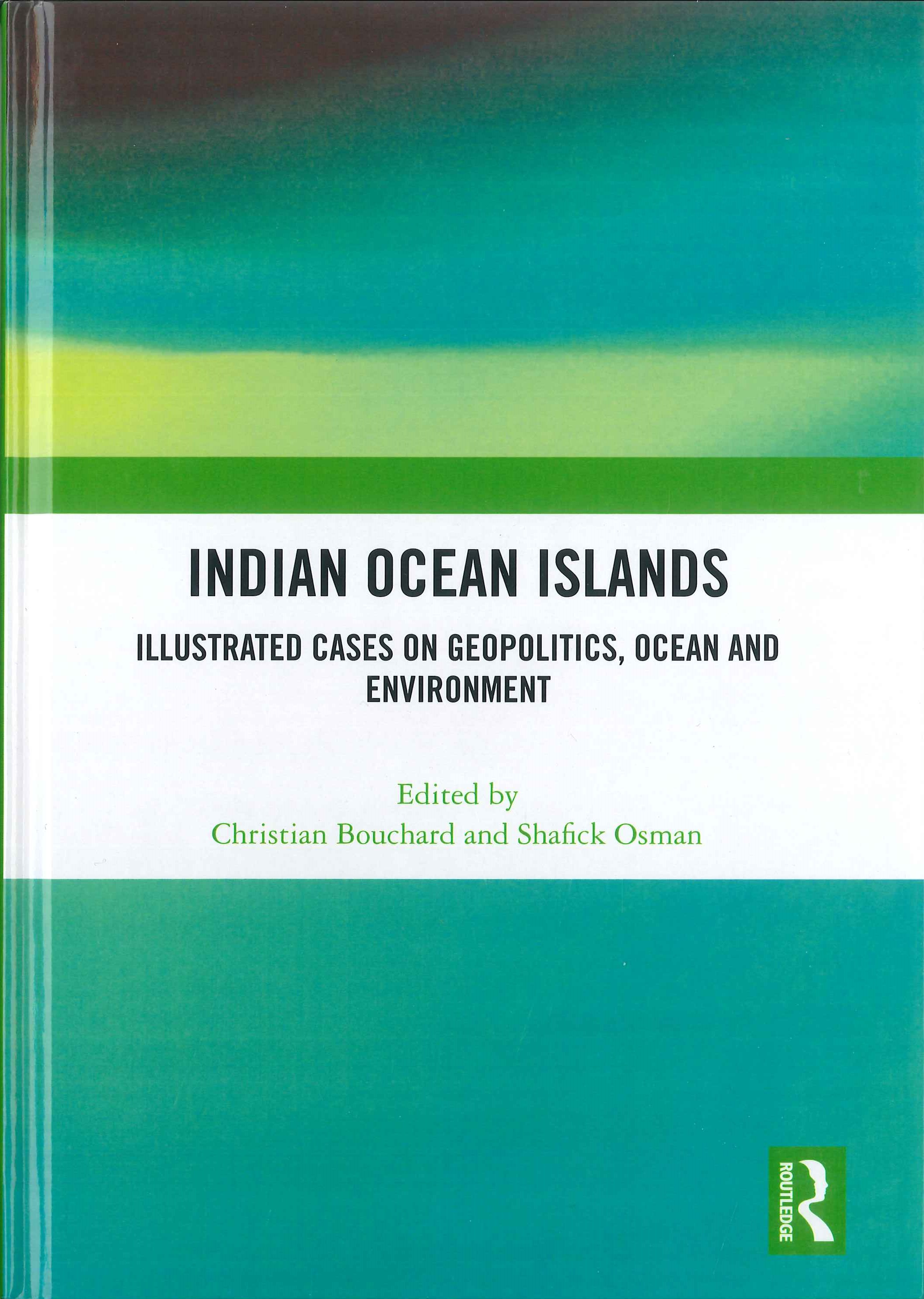 Indian ocean islands:illustrated cases on geopolitics, ocean and environment