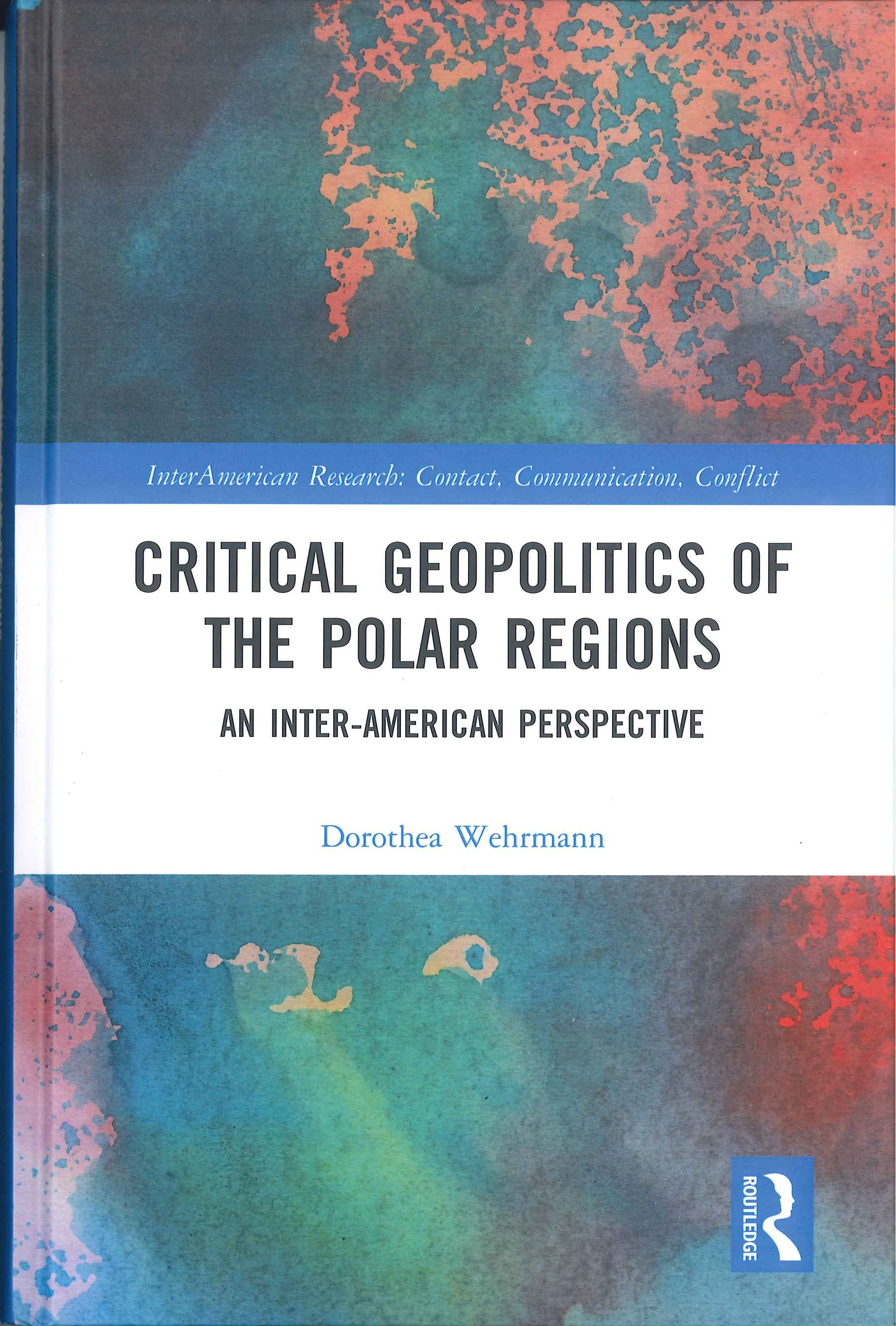 Critical geopolitics of the polar regions:an inter-American perspective