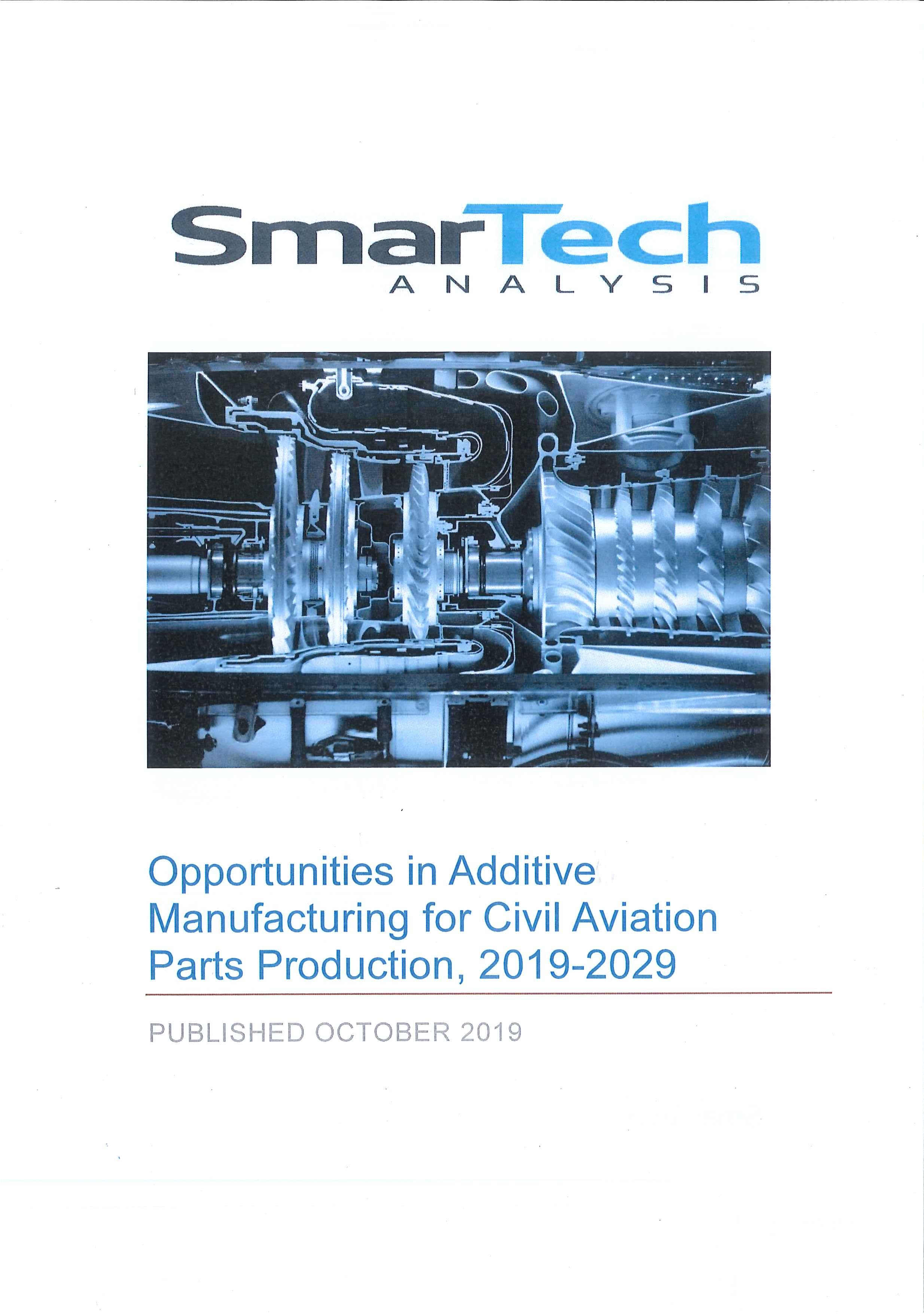 Opportunities in additive manufacturing for civil aviation parts production [e-book].2019-2029.