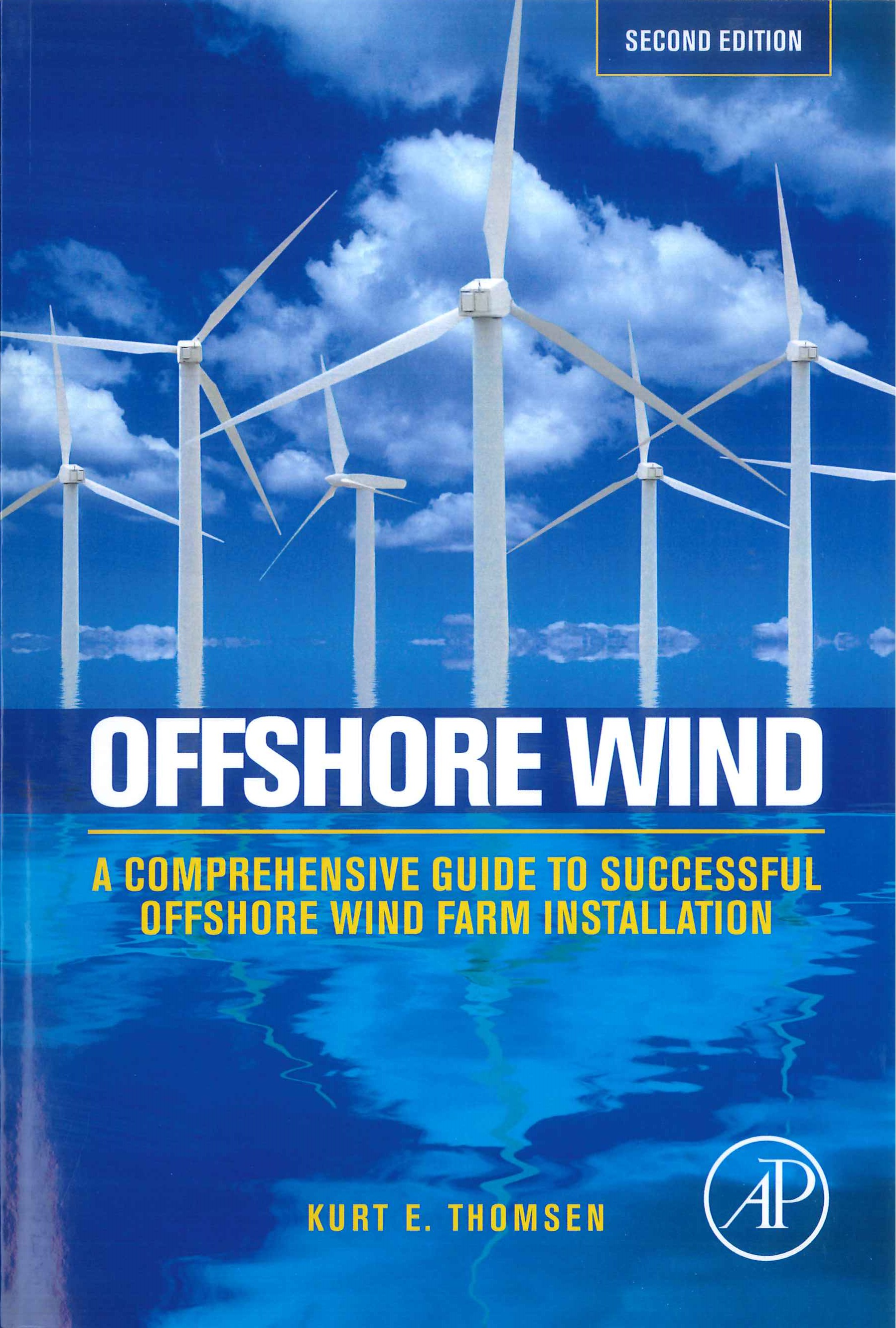 Offshore wind:a comprehensive guide to successful offshore wind farm installation