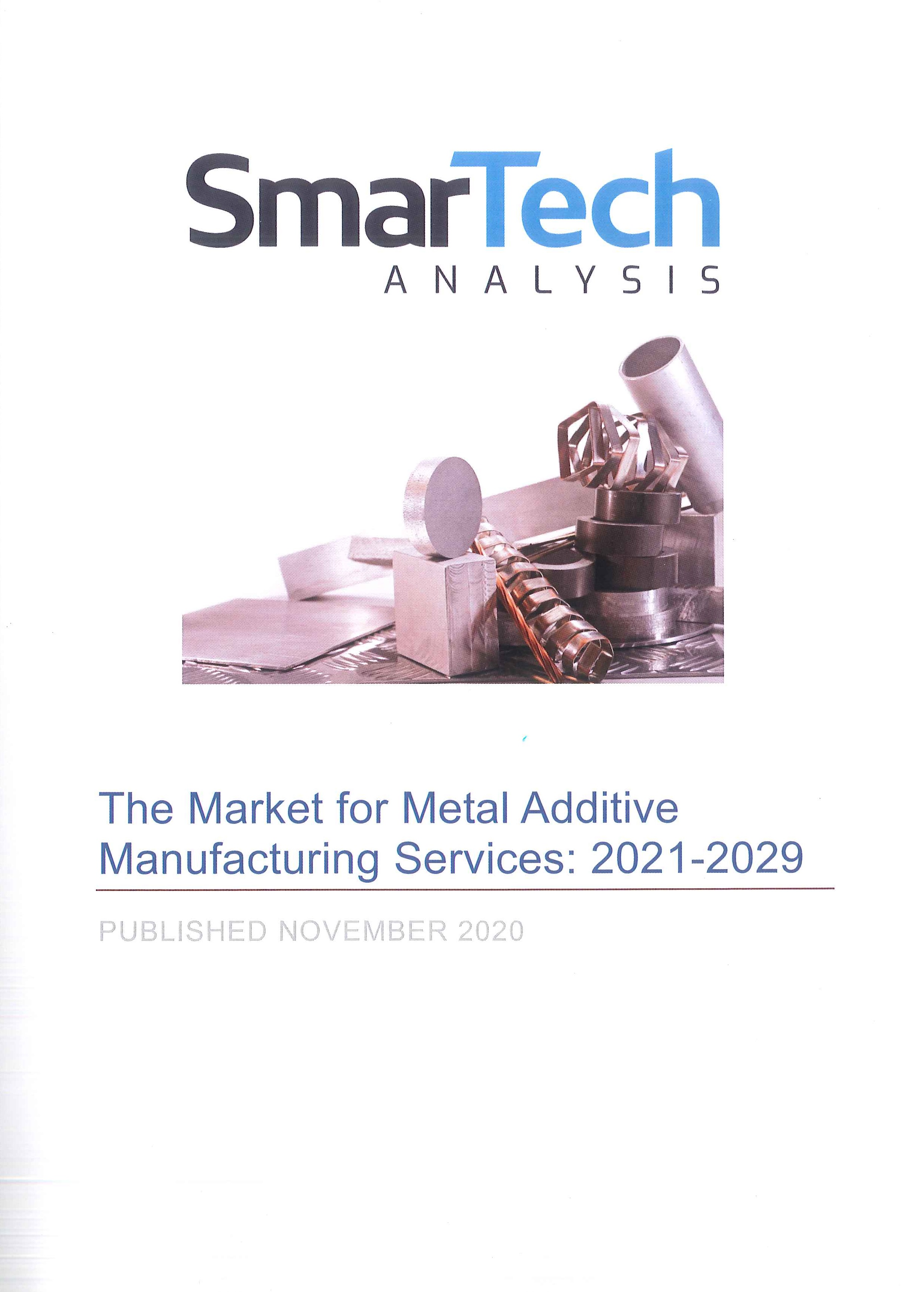 The Market for metal additive manufacturing services:2021-2029
