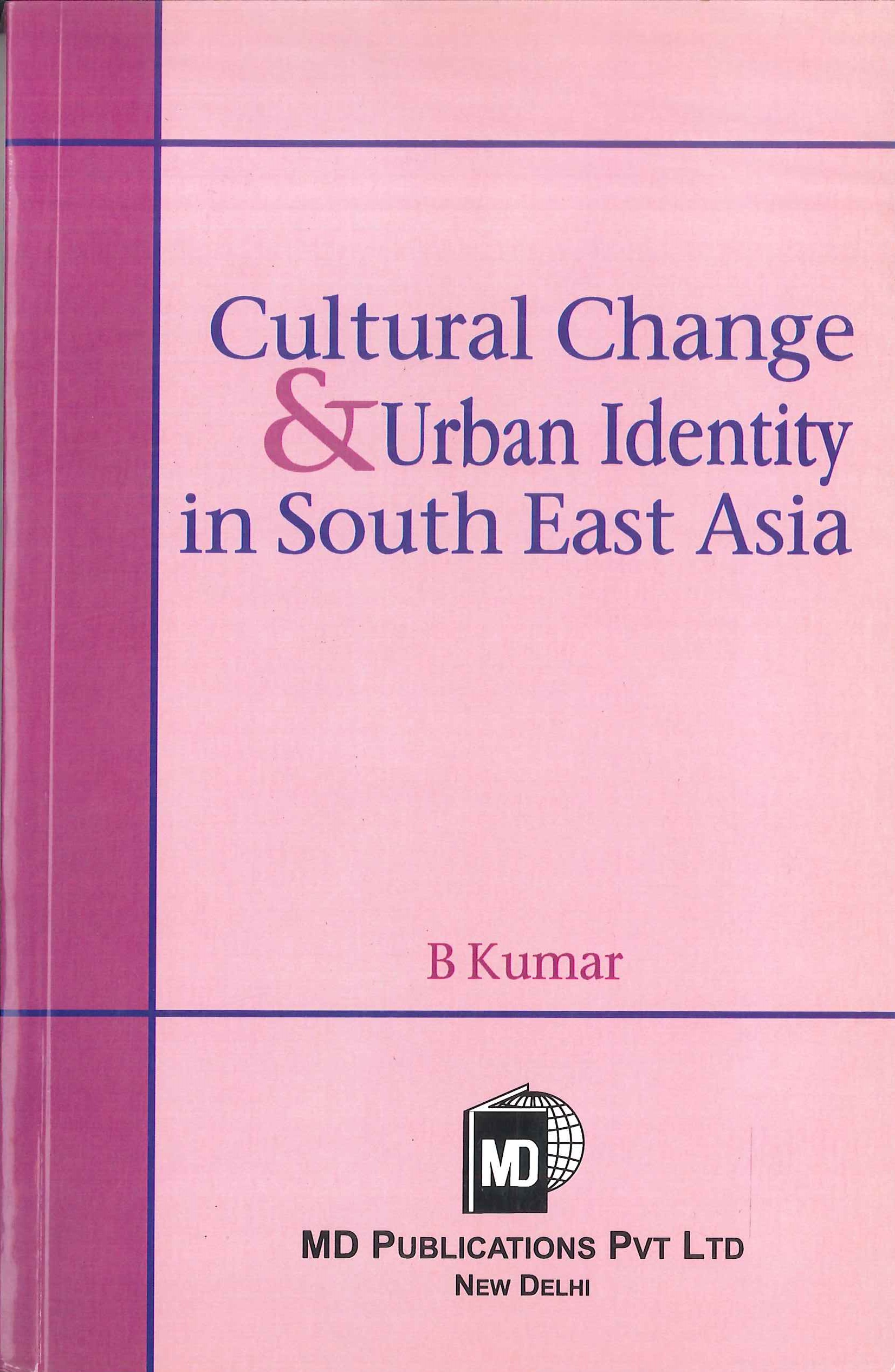Cultural change and urban identity in Southeast Asia