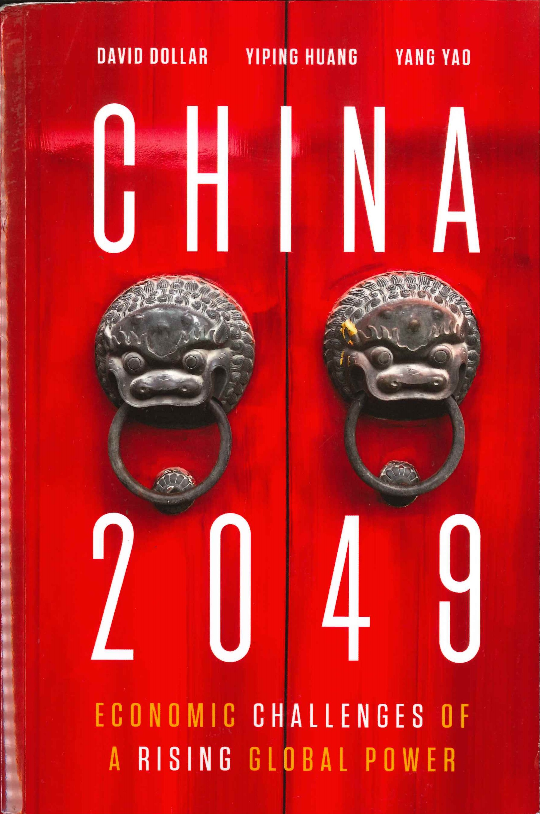 China 2049:economic challenges of a rising global power
