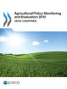 Agricultural policy monitoring and evaluation:[e-book]:OECD Countries and emerging economies