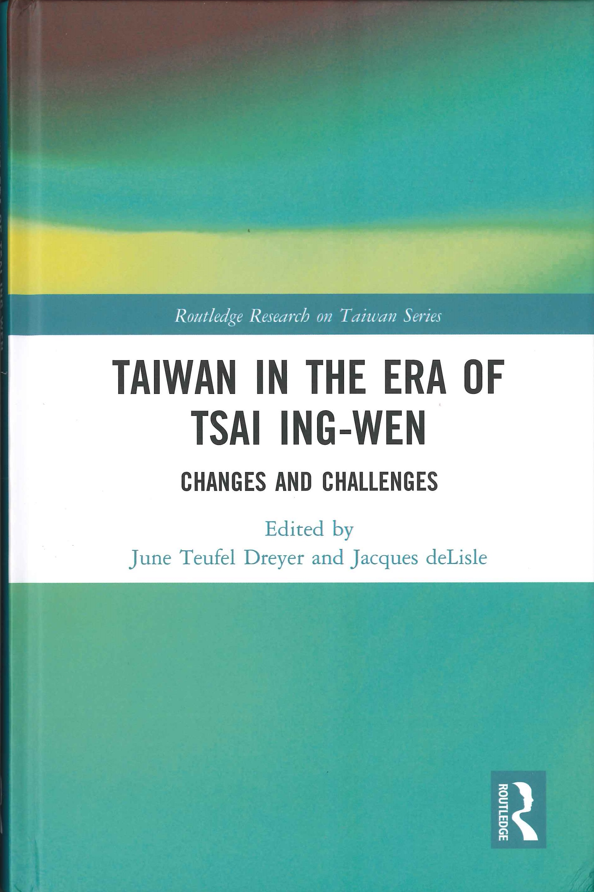 Taiwan in the era of Tsai Ing-wen:changes and challenges
