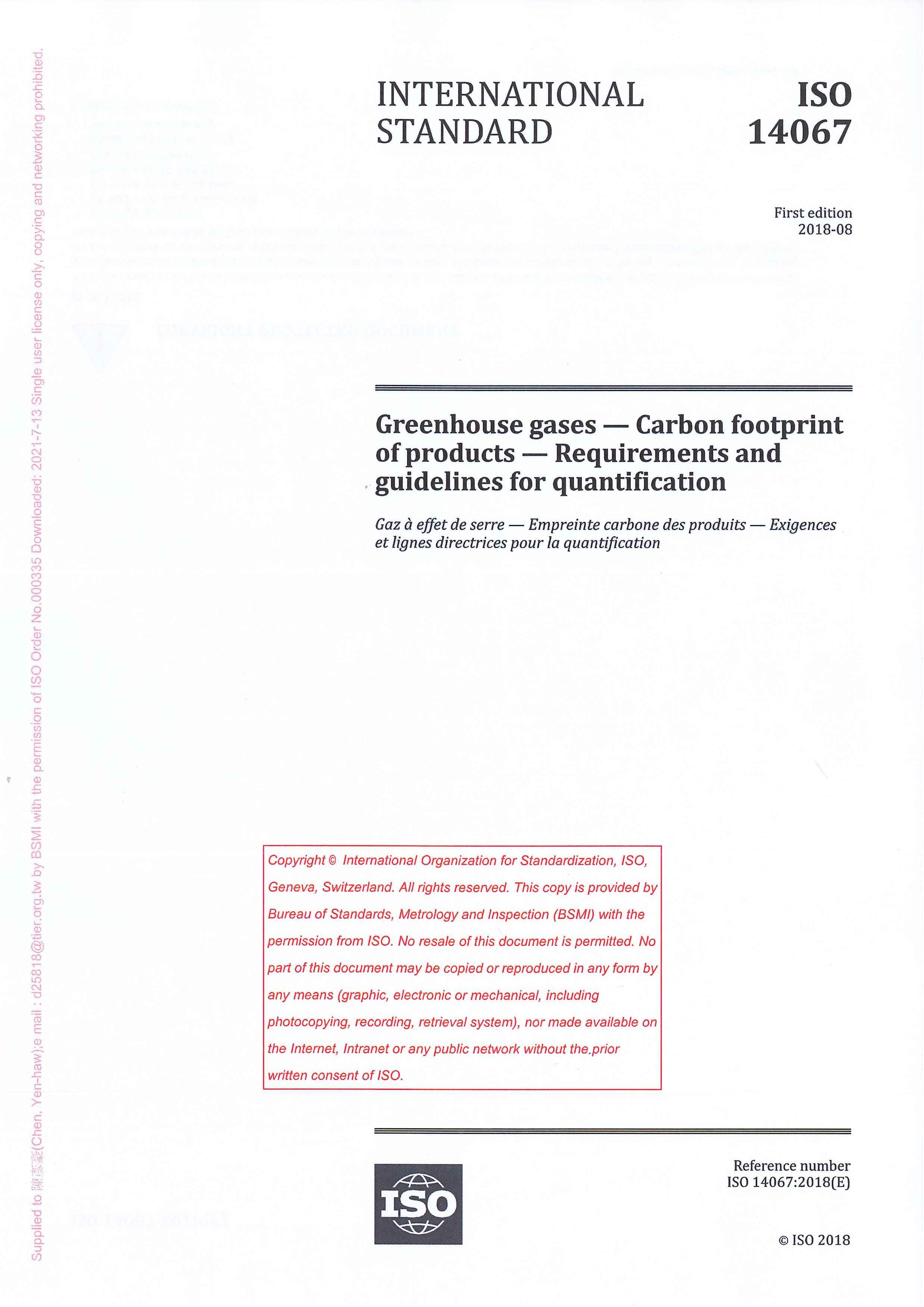 Greenhouse gases [e-book]:carbon footprint of products=Gaz à effet de serre: empreinte carbone des produits: exigences et lignes directrices pour la quantification:requirements and guidelines for quantification