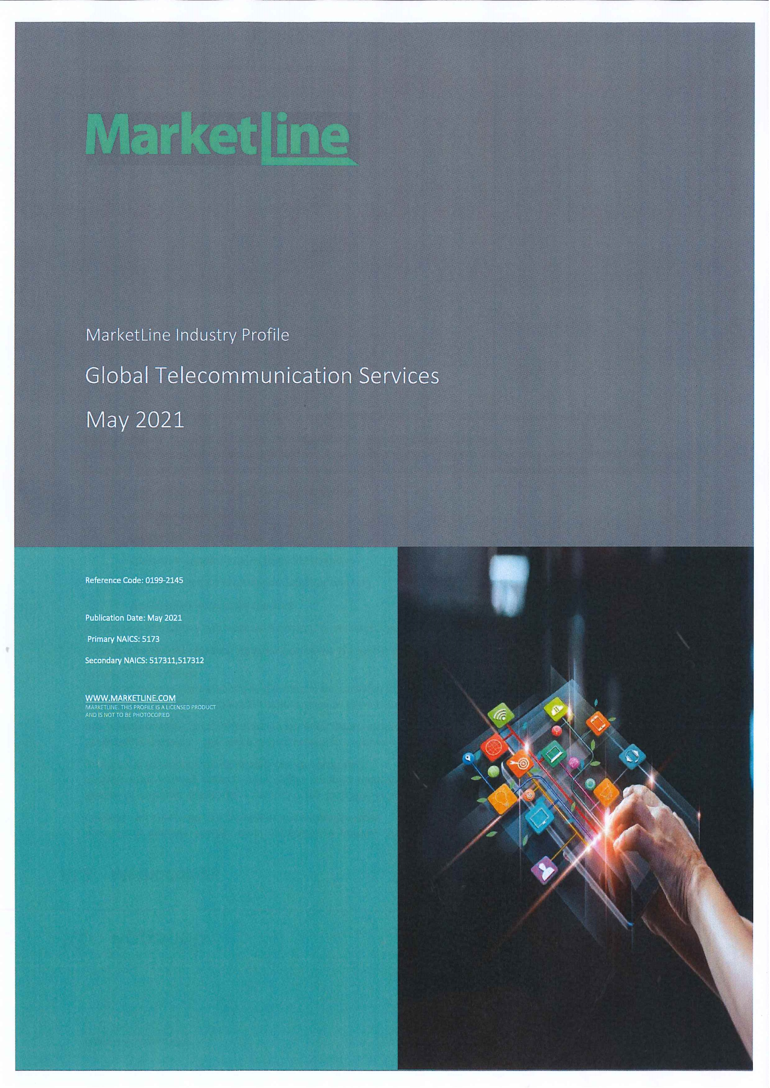 Global Telecommunication Services [e-book]:Market Summary, Competitive Analysis and Forecast to 2025