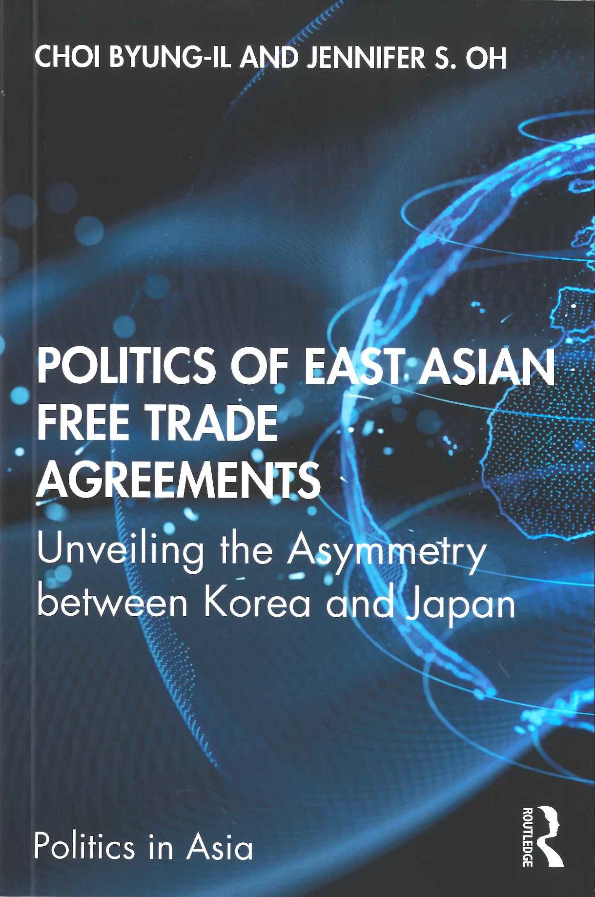 Politics of East Asian free trade agreements:unveiling the asymmetry between Korea and Japan