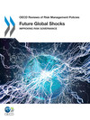 Future global shocks:improving risk governance